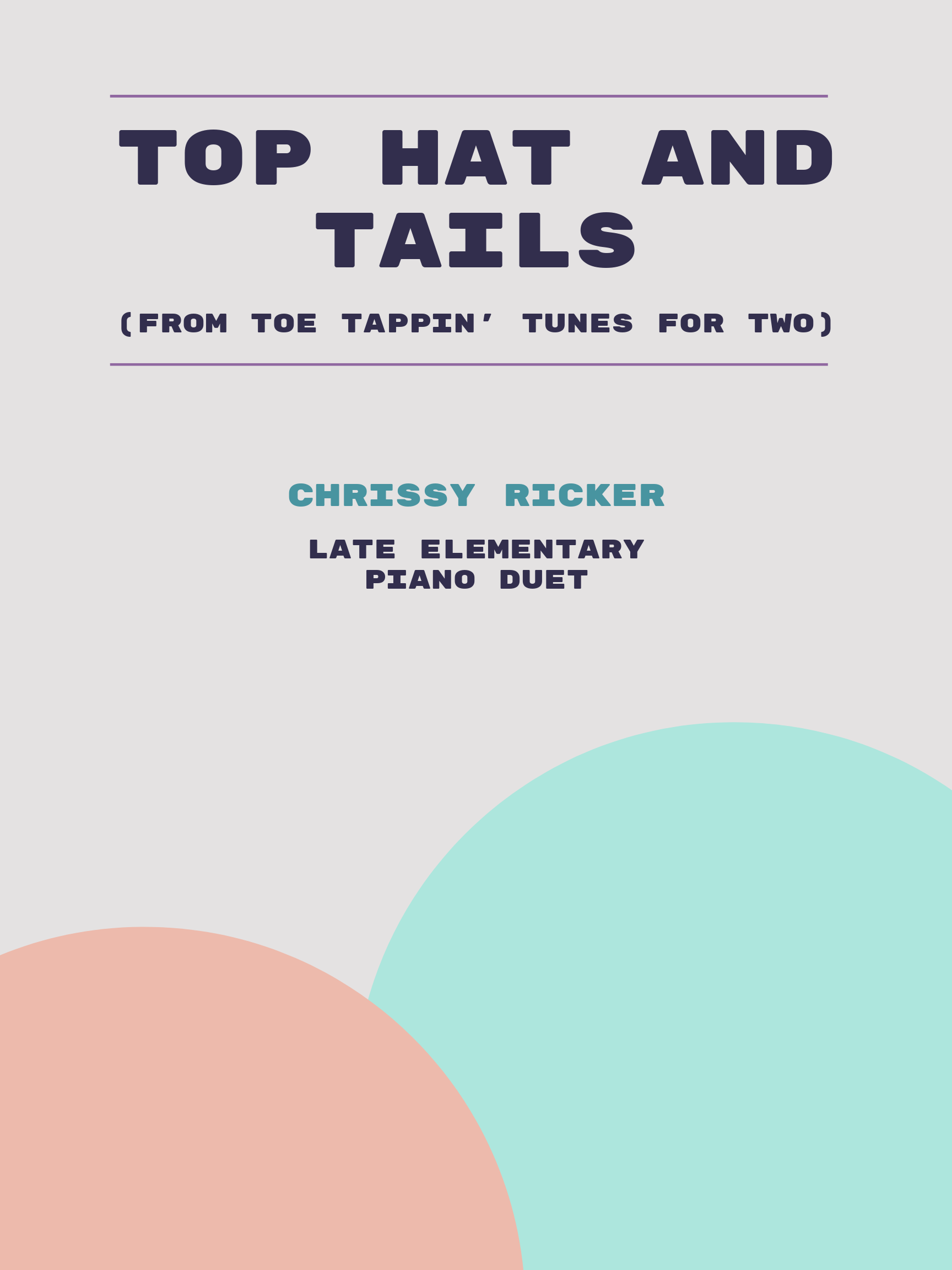 Top Hat and Tails by Chrissy Ricker