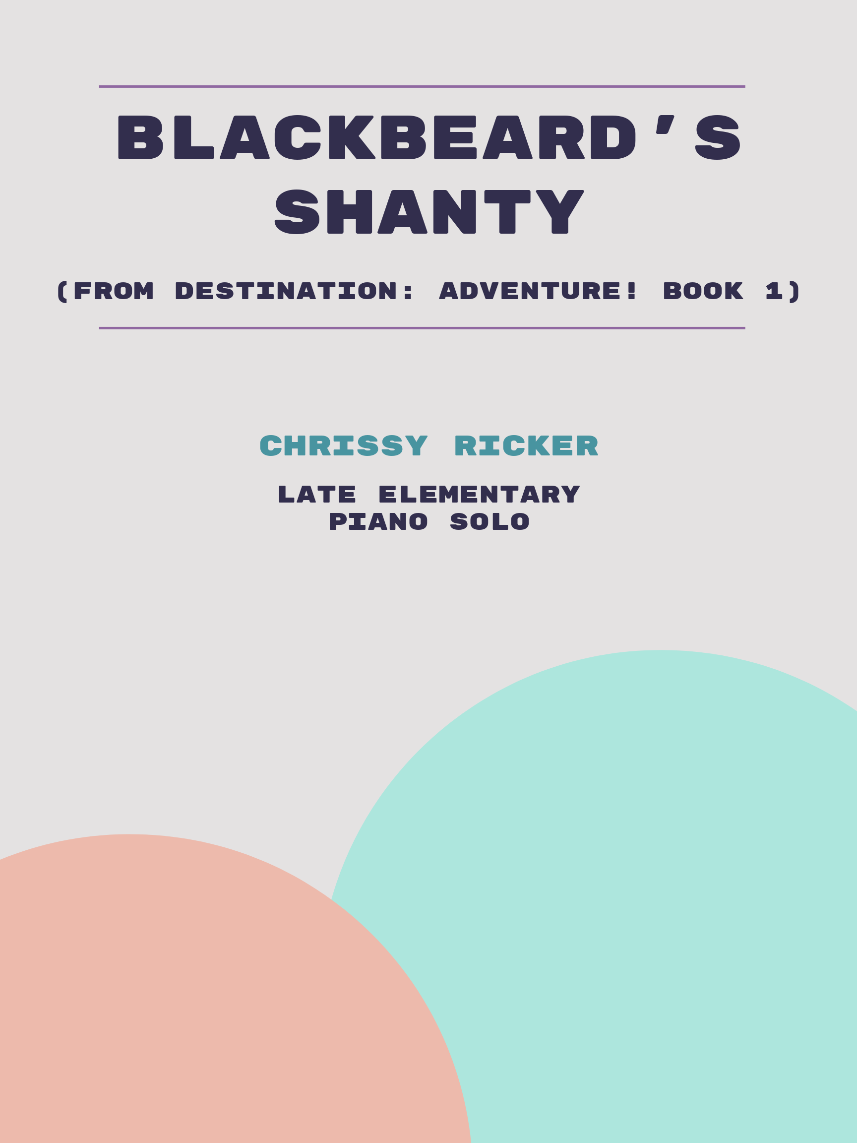 Blackbeard's Shanty by Chrissy Ricker