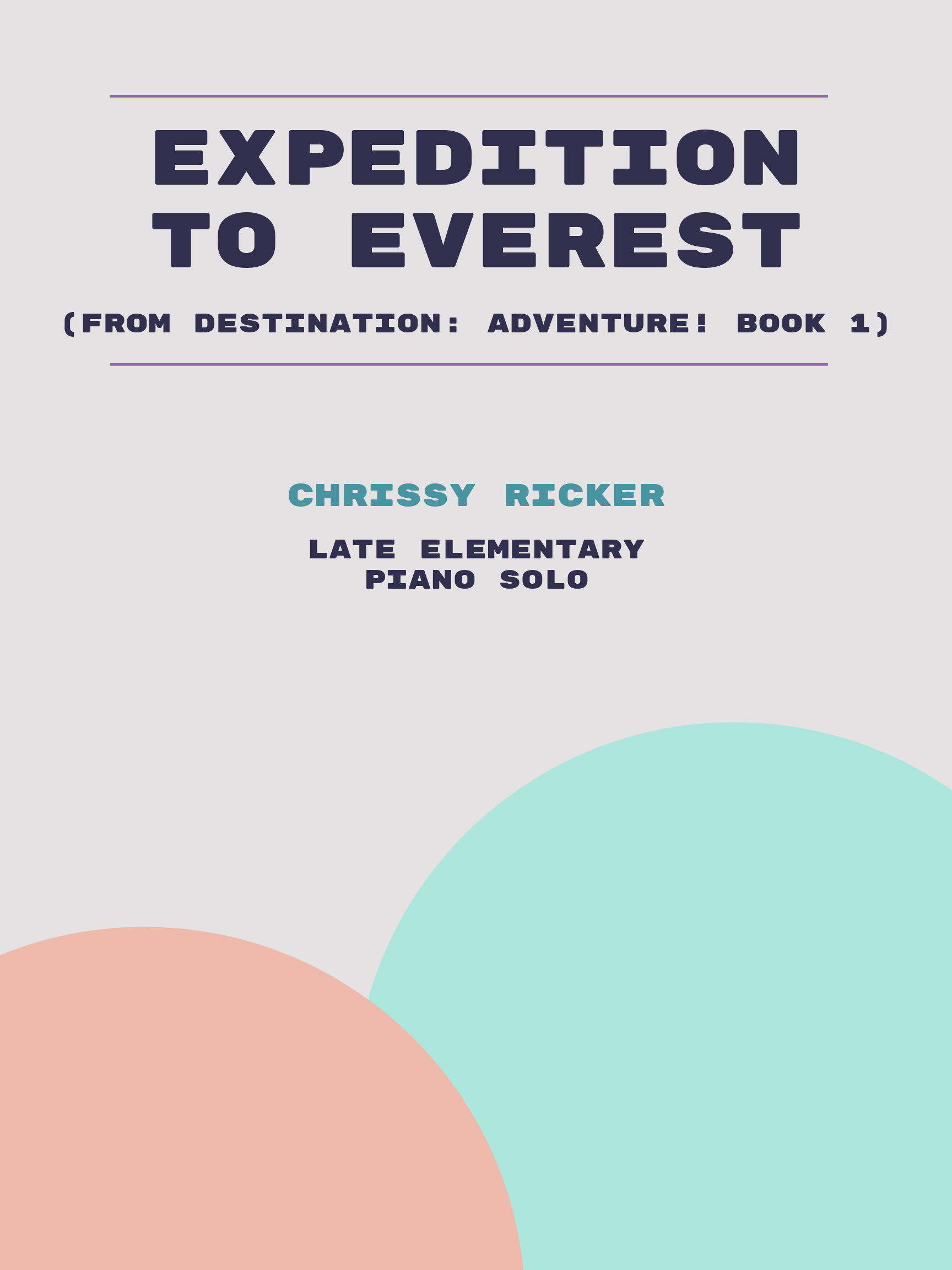 Expedition to Everest by Chrissy Ricker