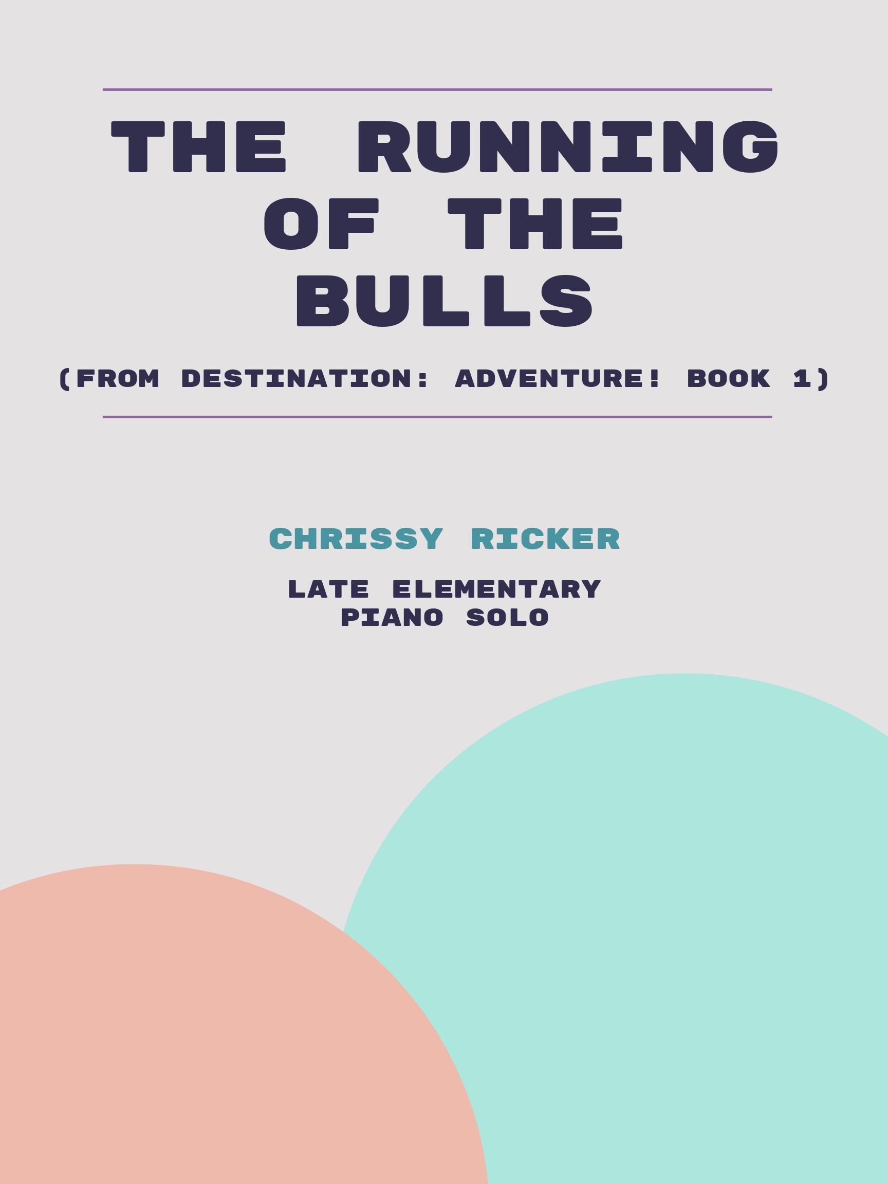 The Running of the Bulls by Chrissy Ricker