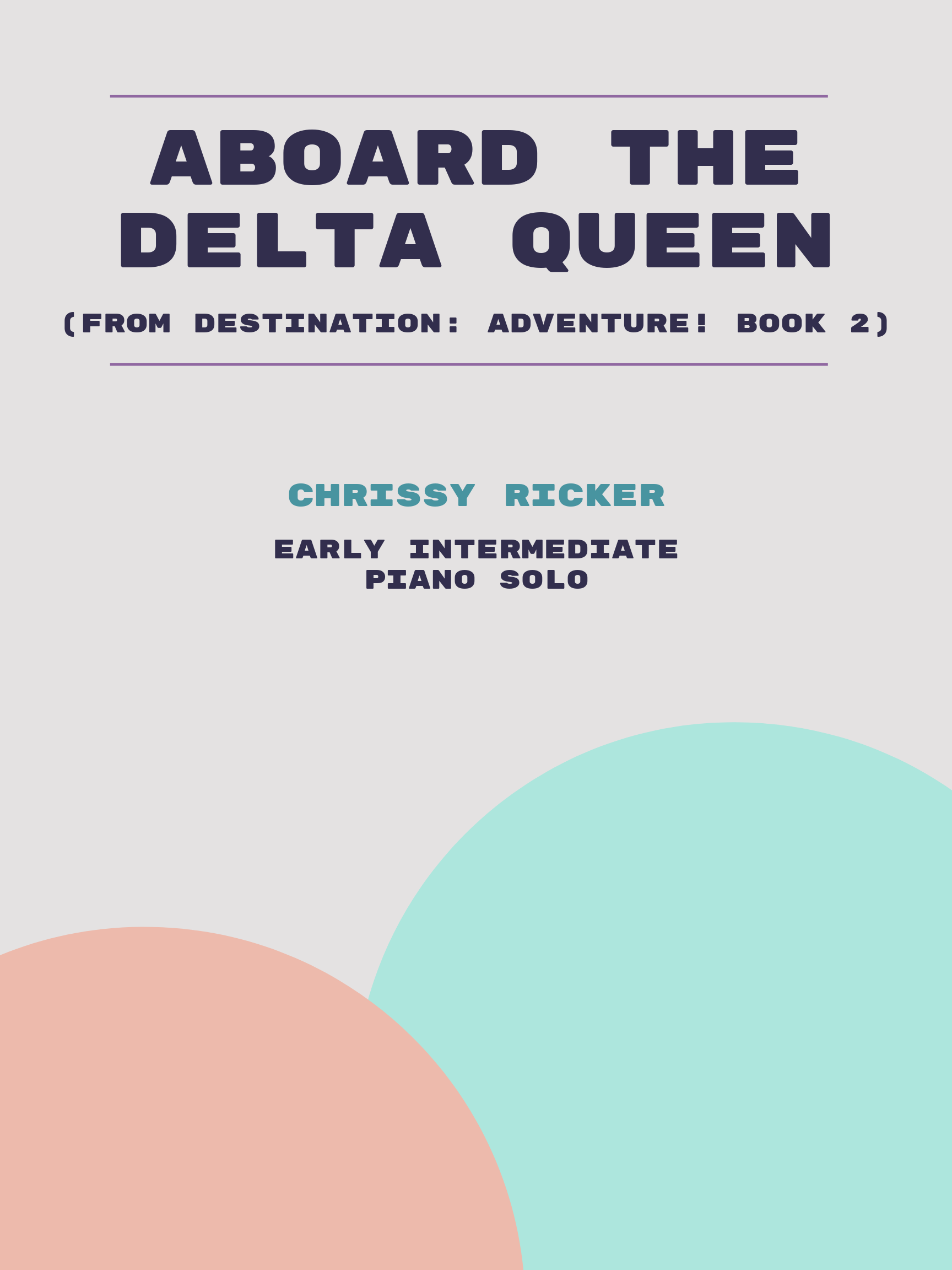 Aboard the Delta Queen by Chrissy Ricker
