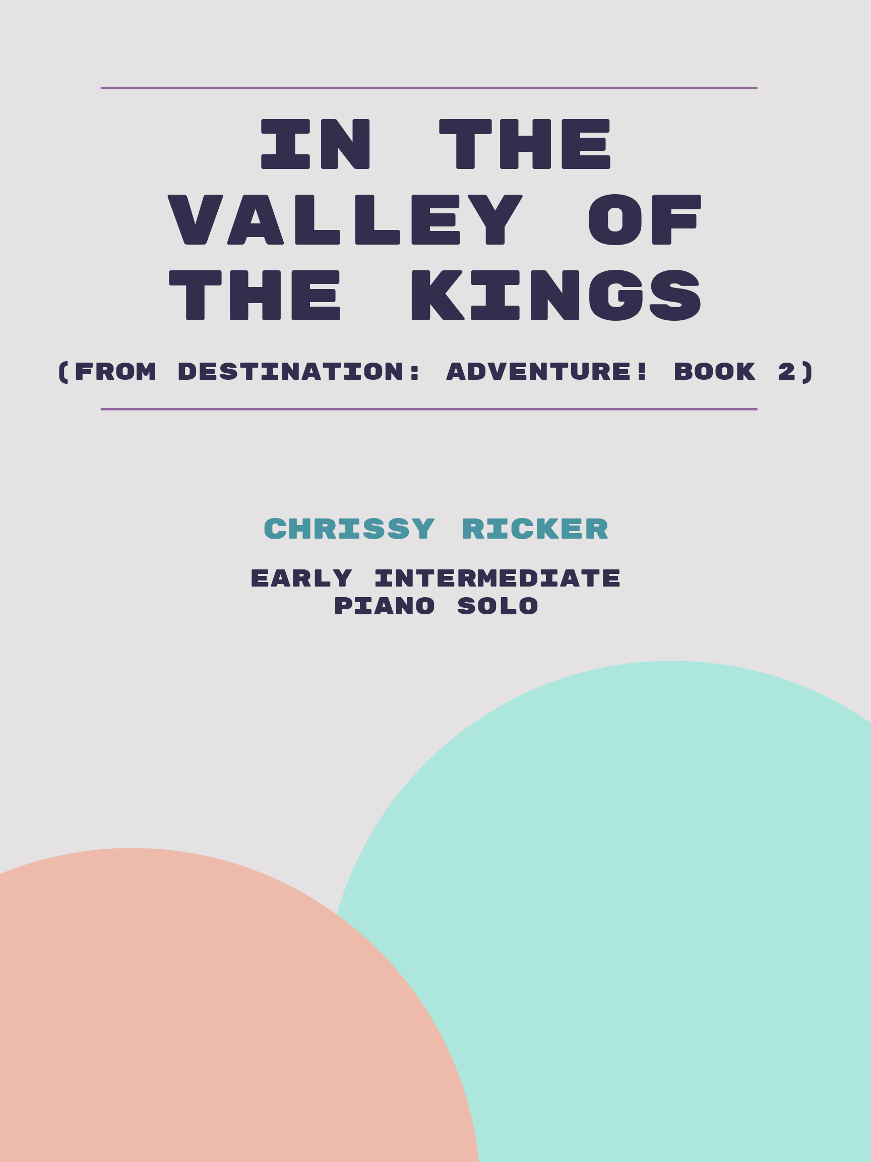 In the Valley of the Kings by Chrissy Ricker