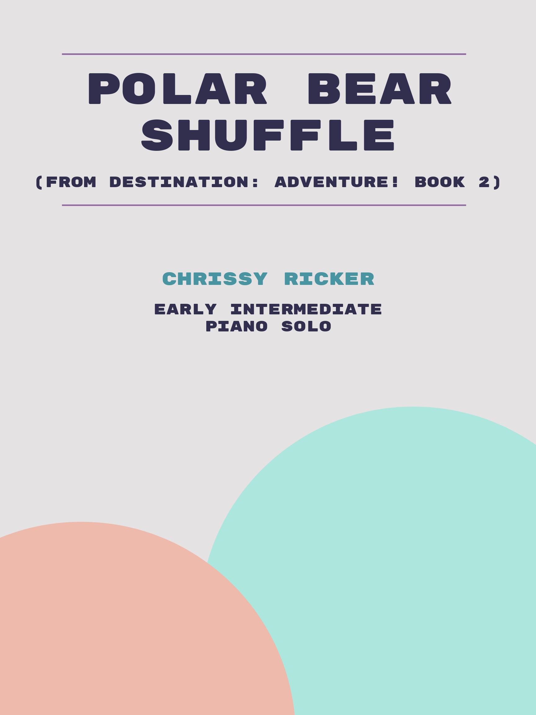 Polar Bear Shuffle by Chrissy Ricker