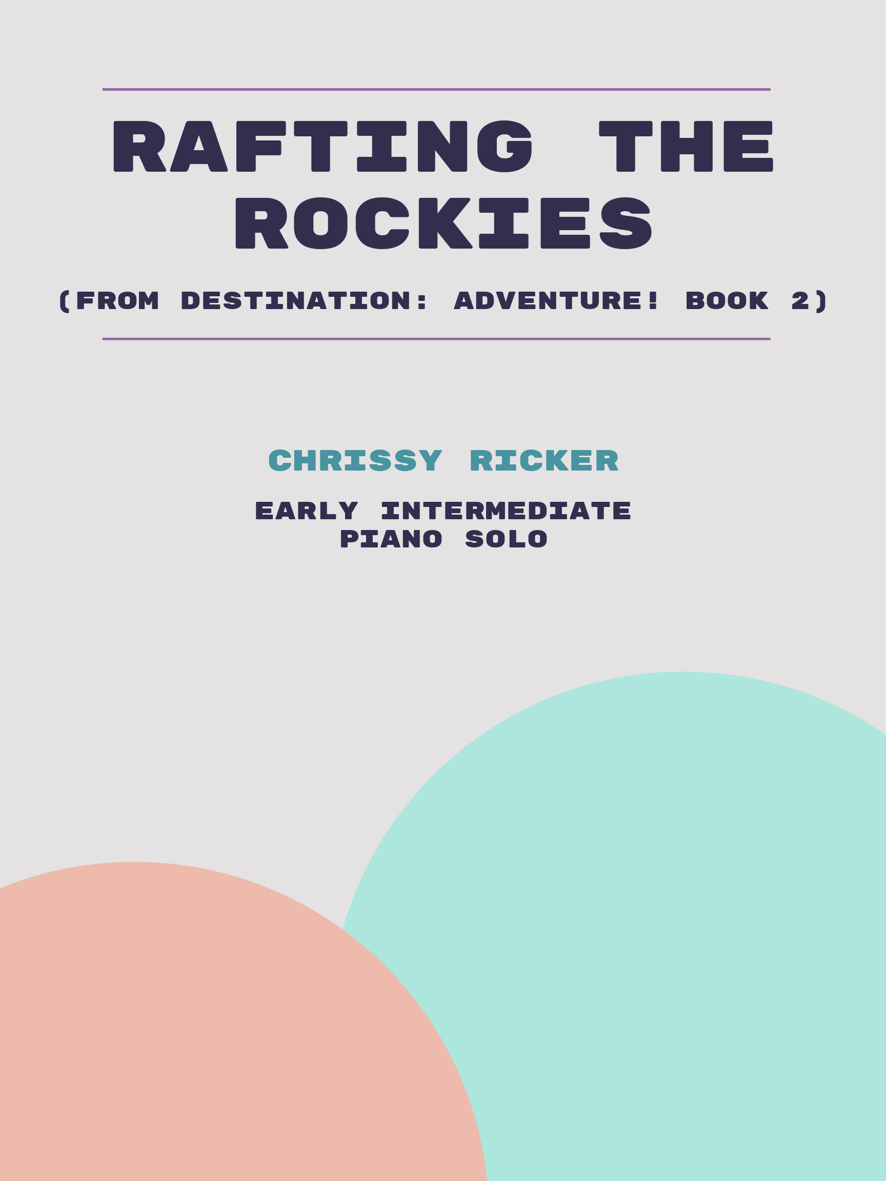 Rafting the Rockies by Chrissy Ricker