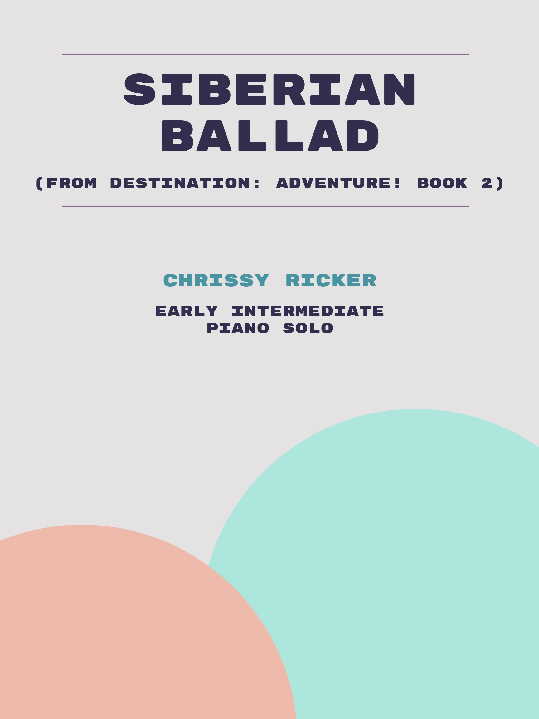 Siberian Ballad by Chrissy Ricker