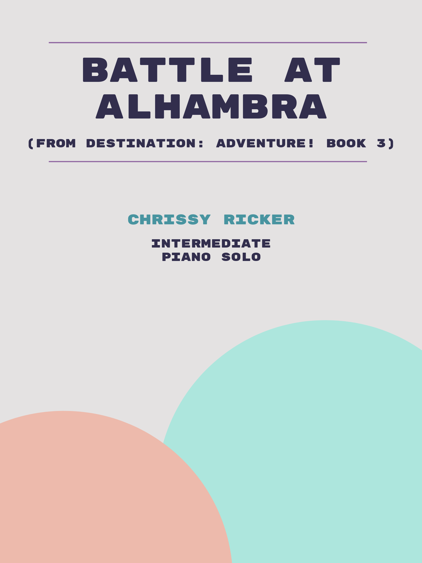Battle at Alhambra by Chrissy Ricker
