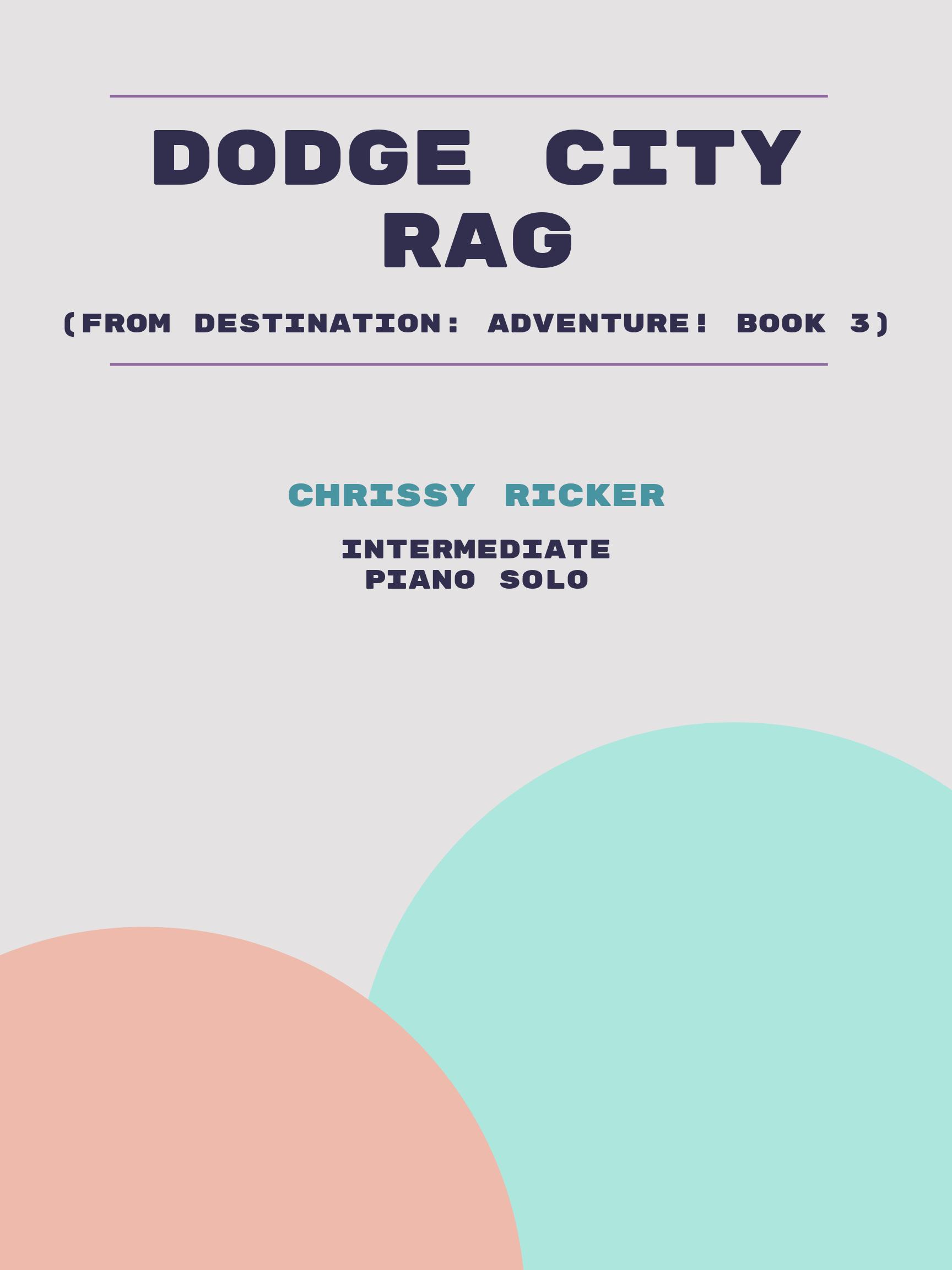 Dodge City Rag by Chrissy Ricker