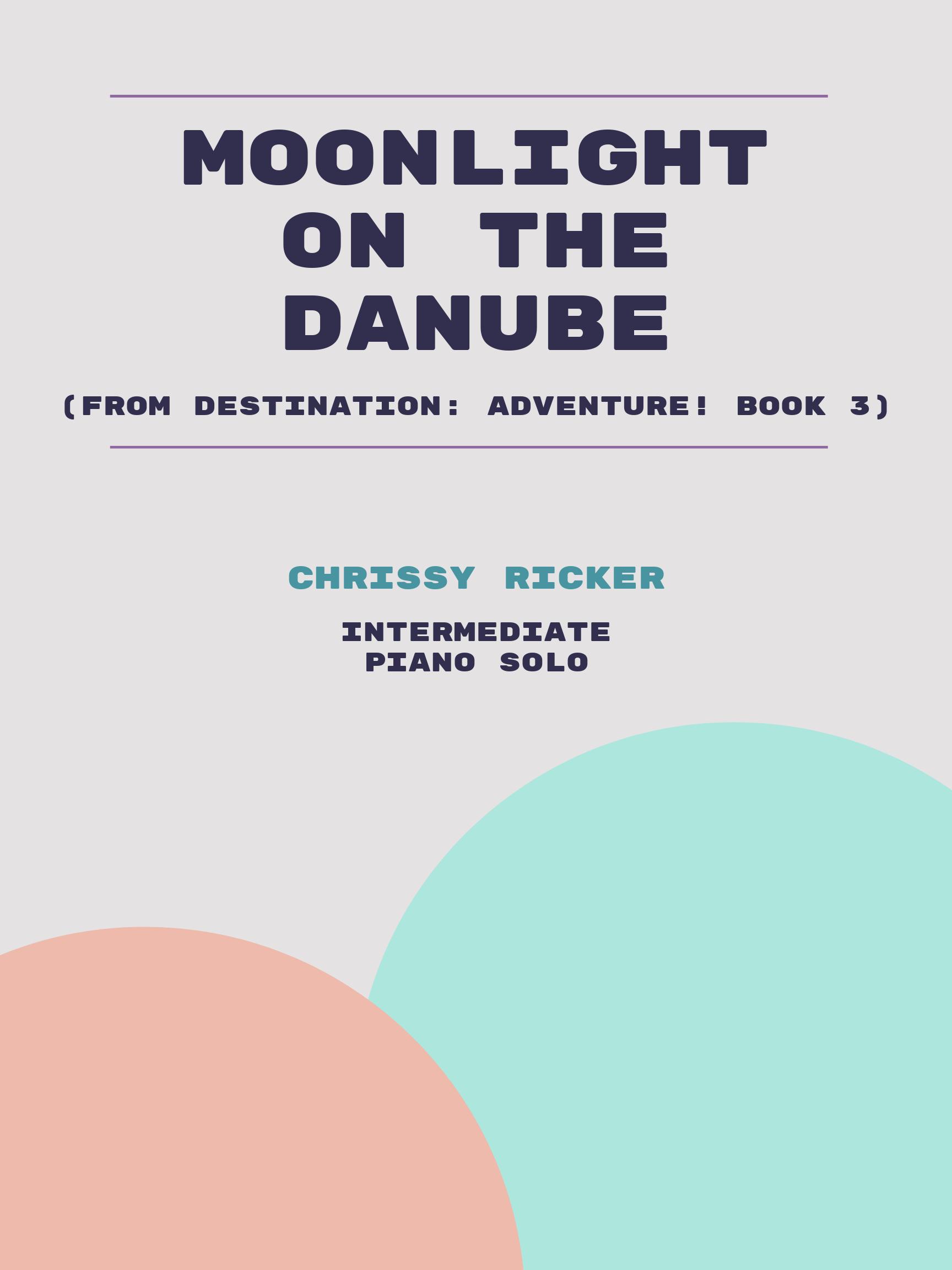Moonlight on the Danube by Chrissy Ricker