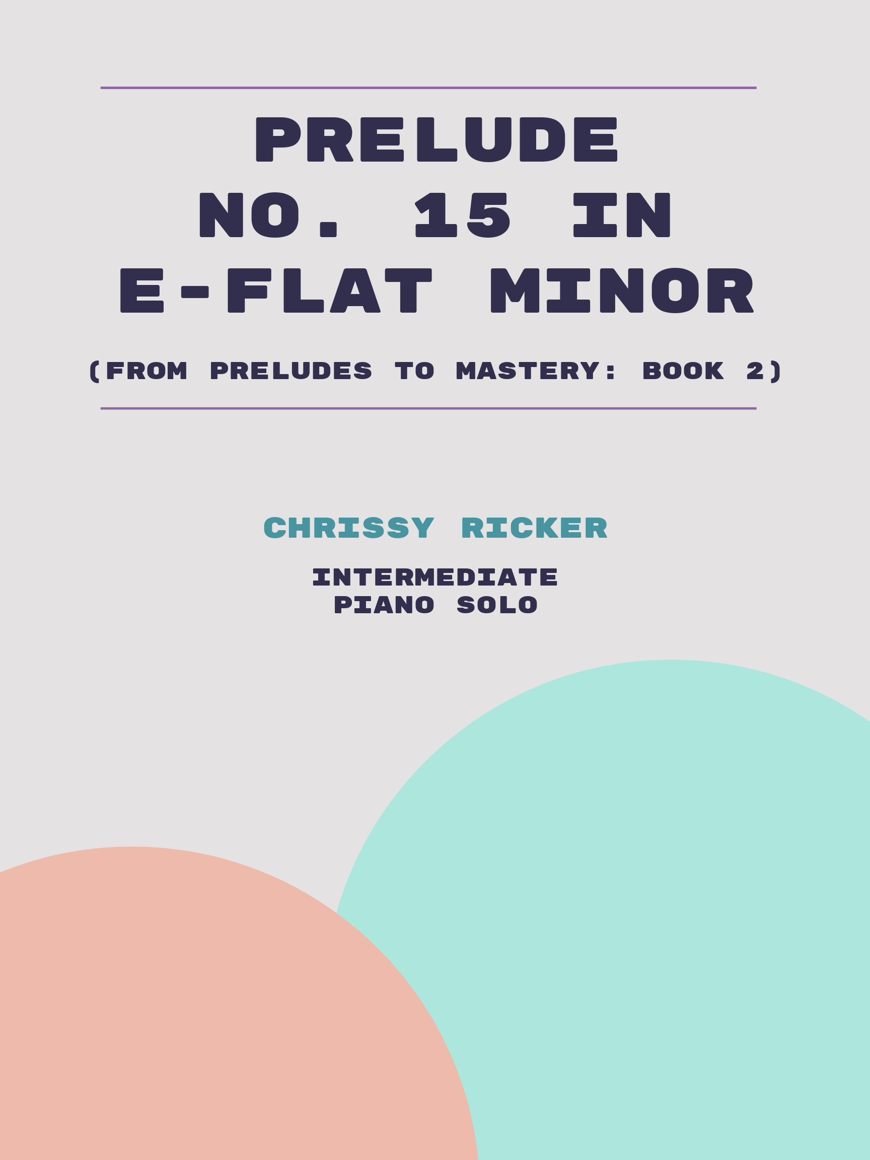 Prelude No. 15 in Eb minor by Chrissy Ricker