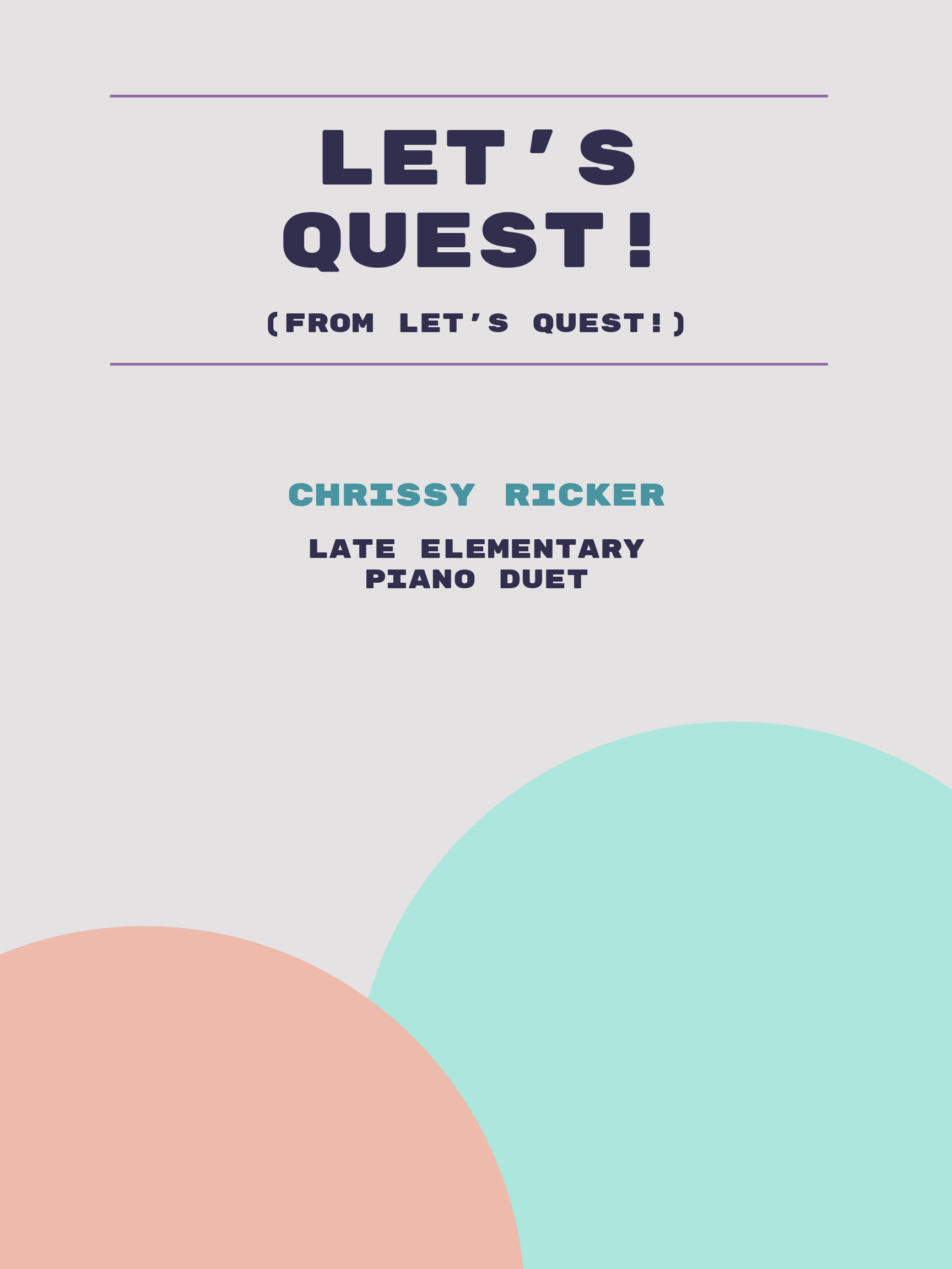 Let's Quest! by Chrissy Ricker