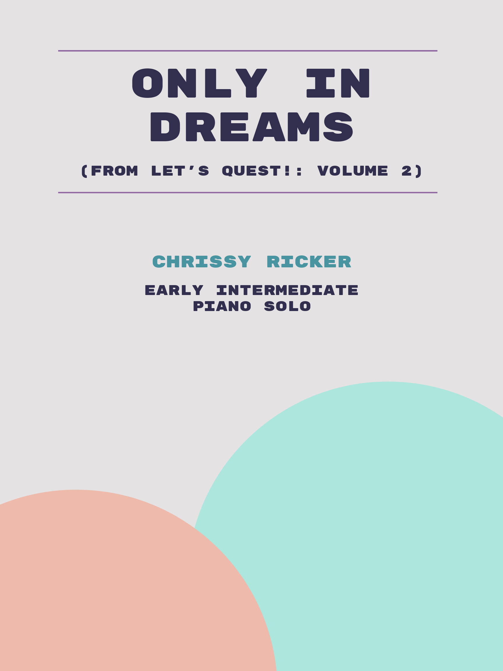 Only in Dreams by Chrissy Ricker