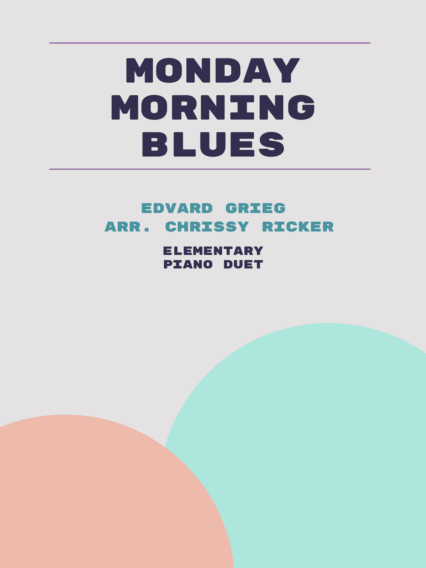 Monday Morning Blues by Edvard Grieg