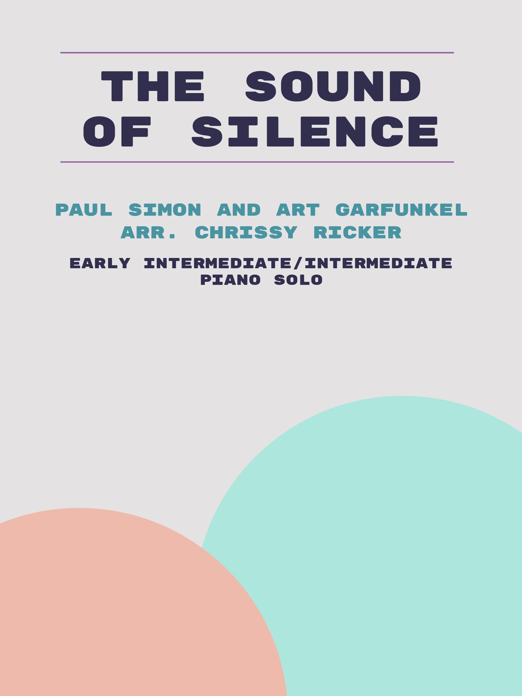 The Sound of Silence by Paul Simon and Art Garfunkel