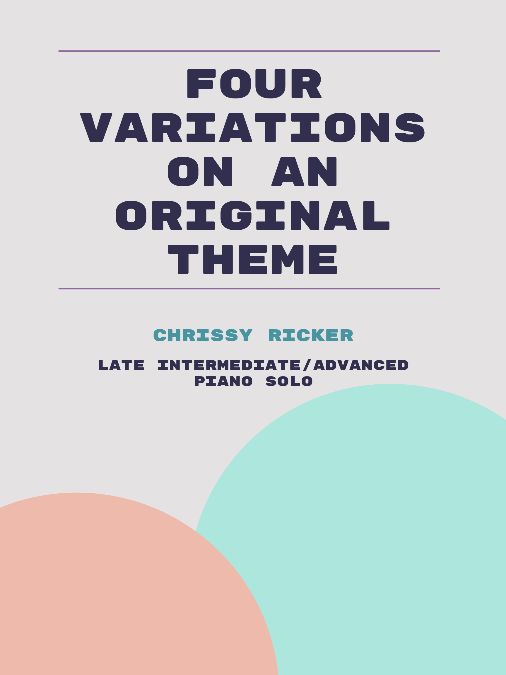 Four Variations on an Original Theme by Chrissy Ricker
