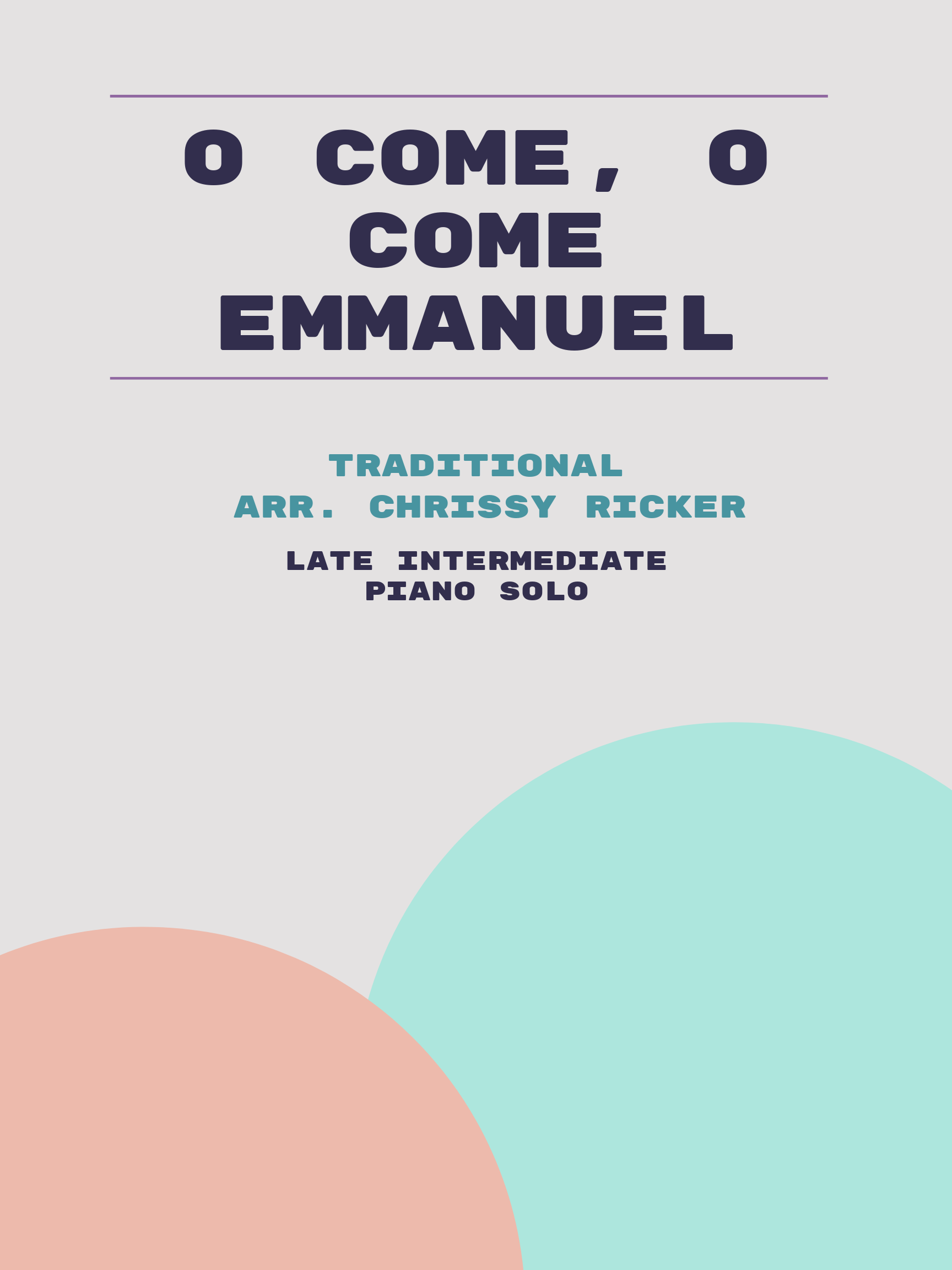 O Come, O Come Emmanuel by Traditional