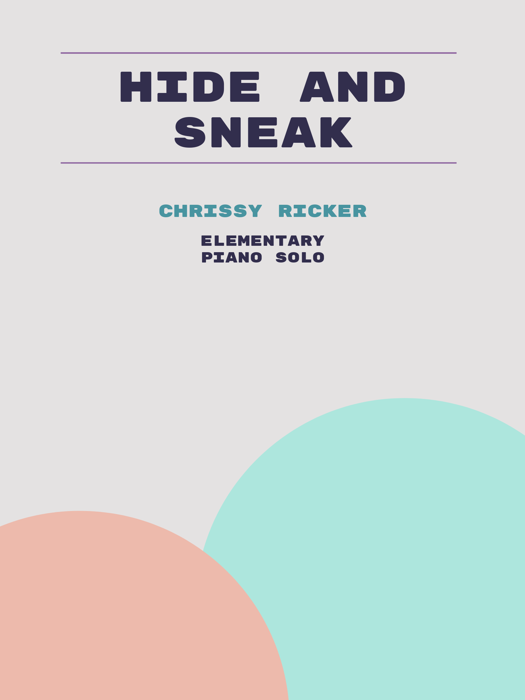 Hide and Sneak by Chrissy Ricker