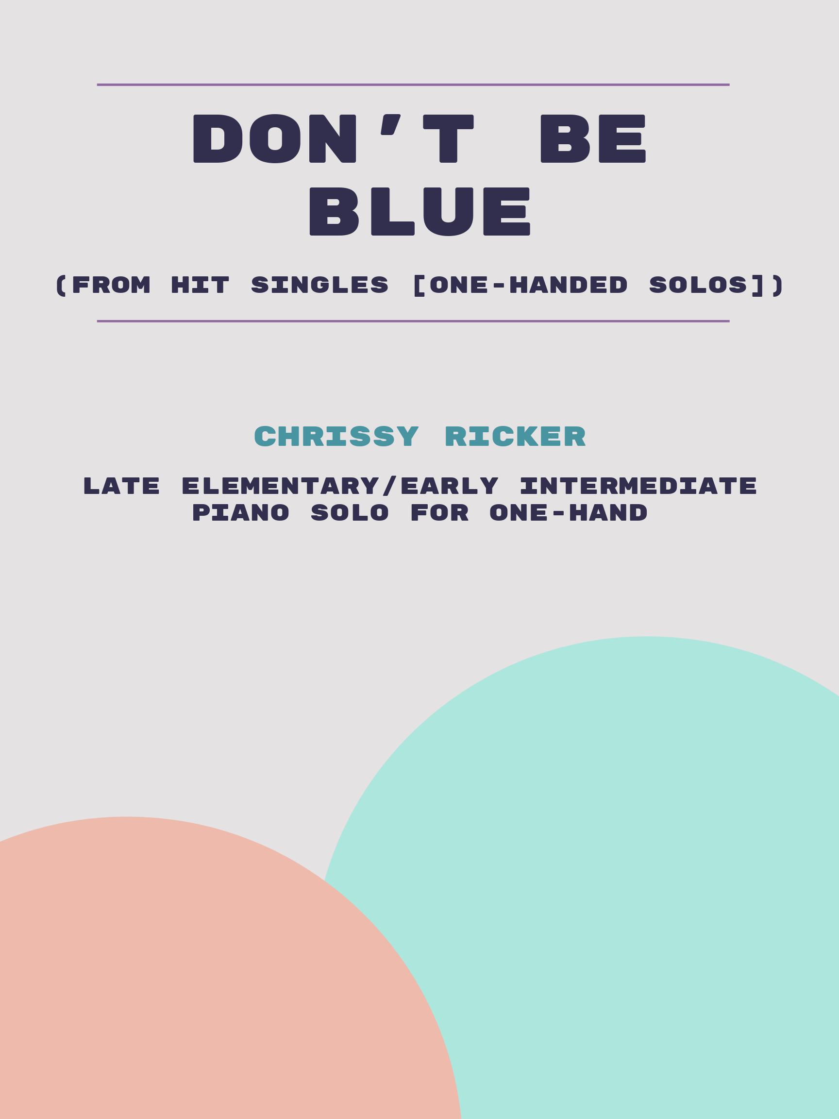 Don't Be Blue by Chrissy Ricker