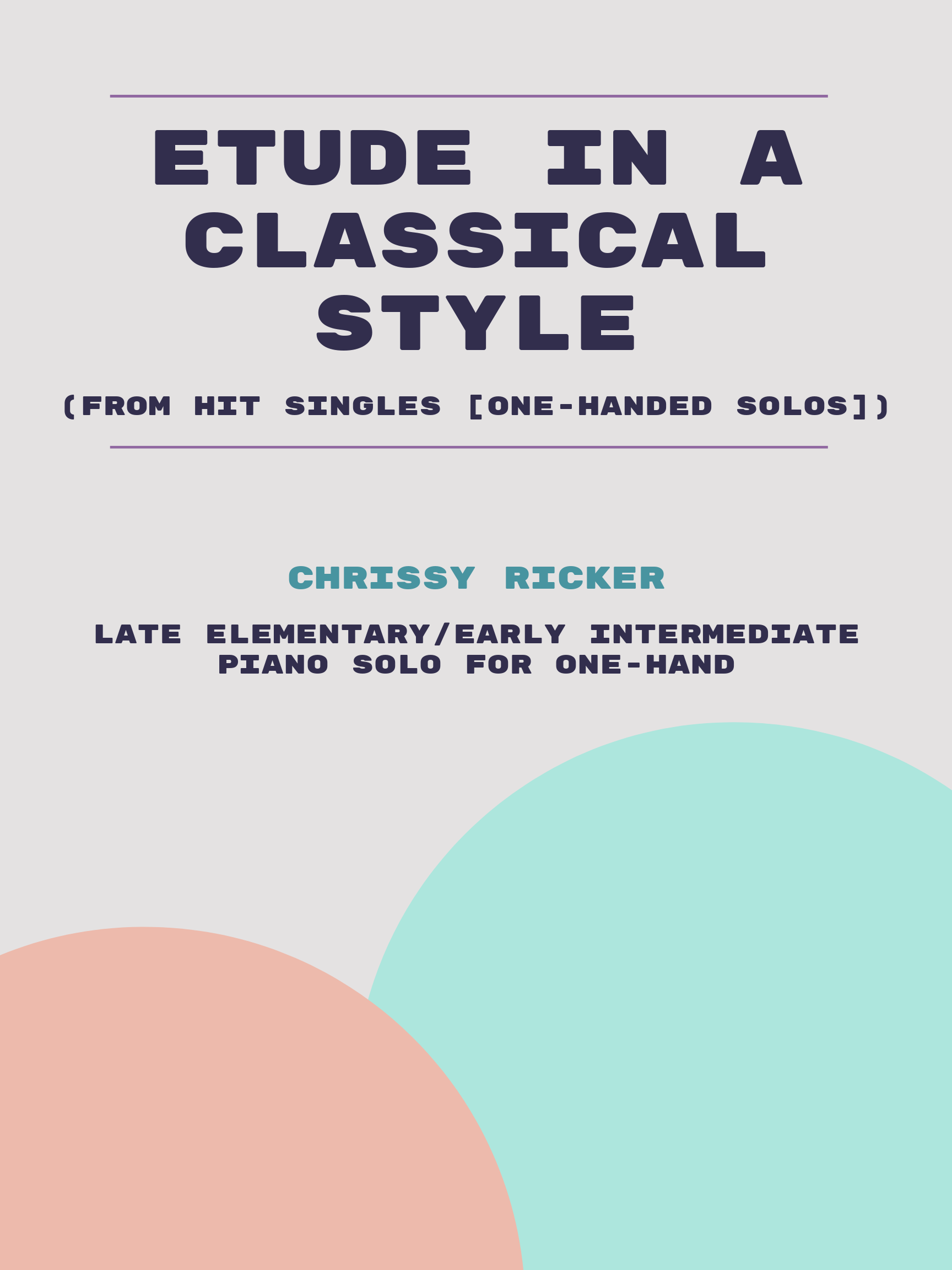 Etude in a Classical Style by Chrissy Ricker