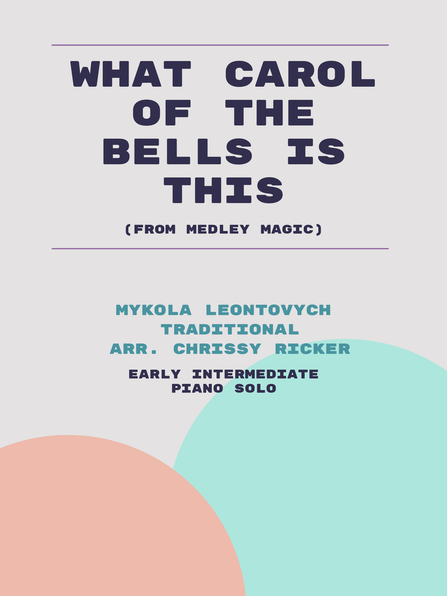 What Carol of the Bells is This by Mykola Leontovych, Traditional