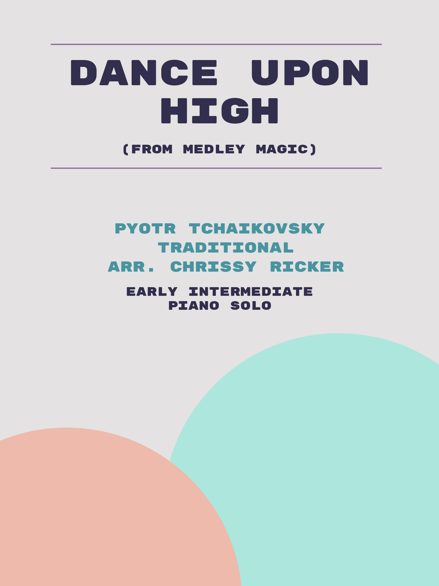 Dance Upon High by Pyotr Tchaikovsky, Traditional