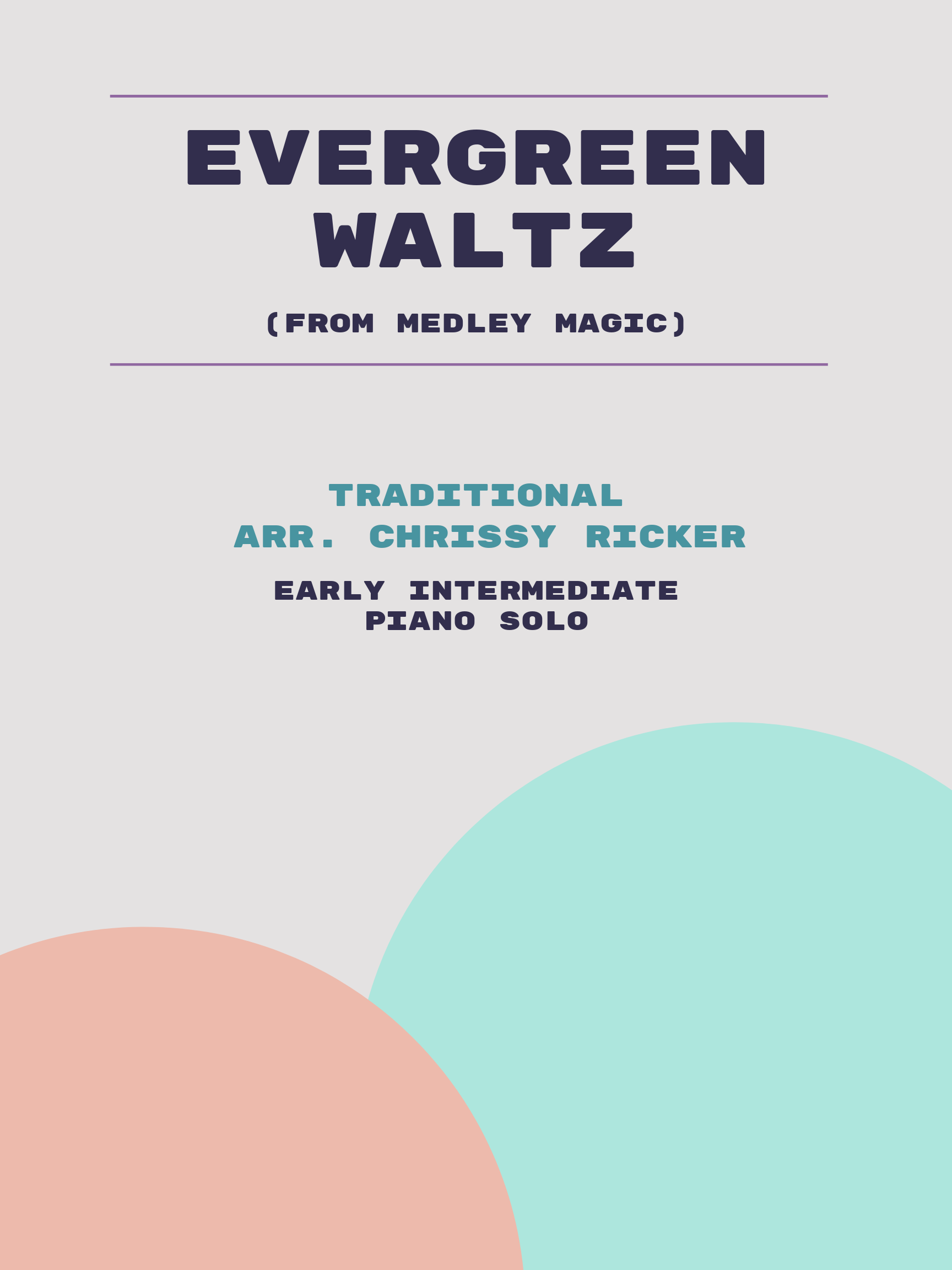 Evergreen Waltz by Traditional