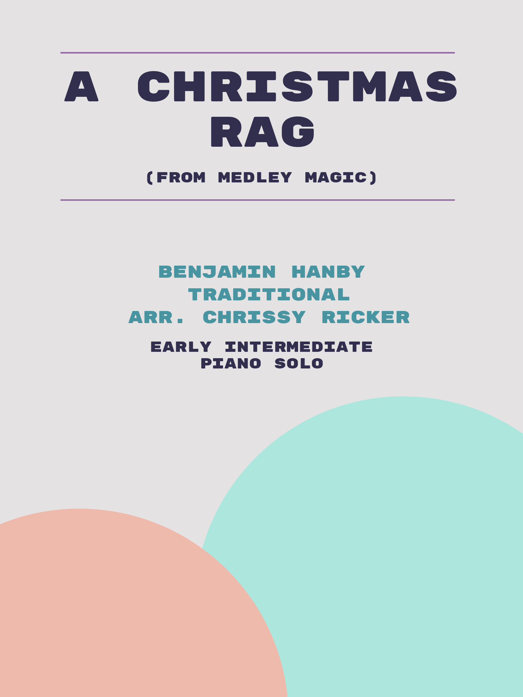 A Christmas Rag by Benjamin Hanby, Traditional