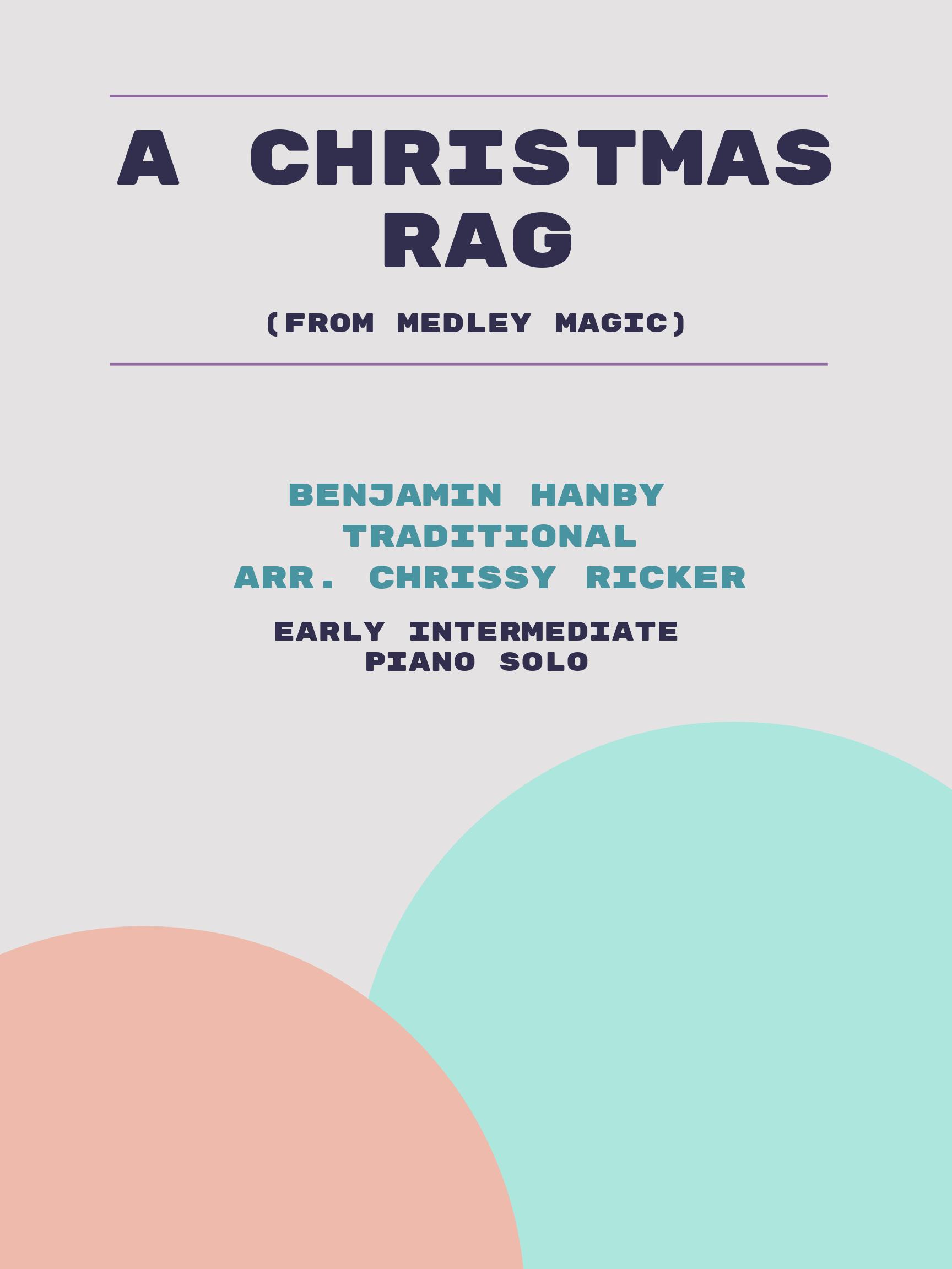 A Christmas Rag by Benjamin Hanby, Traditional