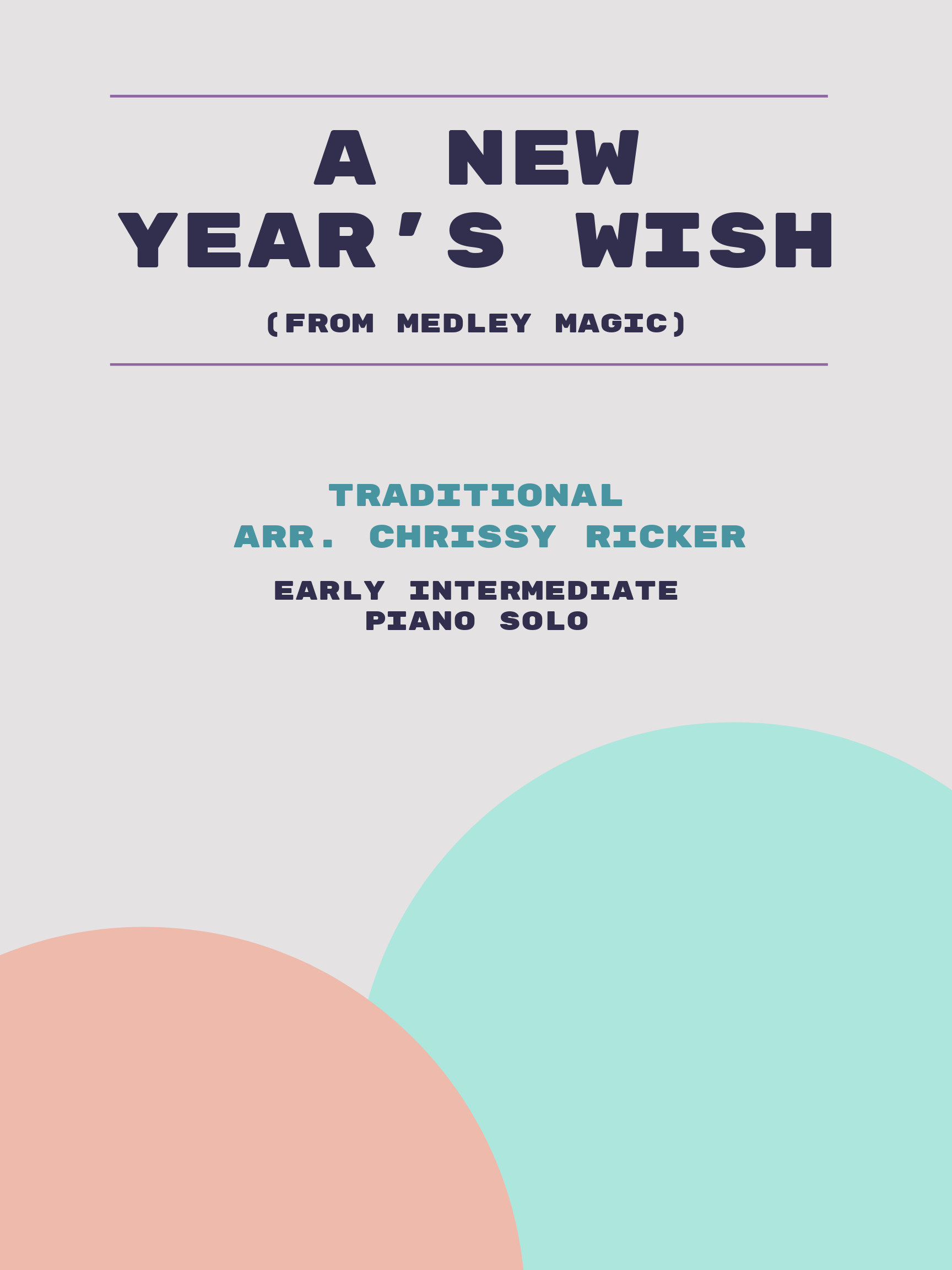 A New Year's Wish by Traditional
