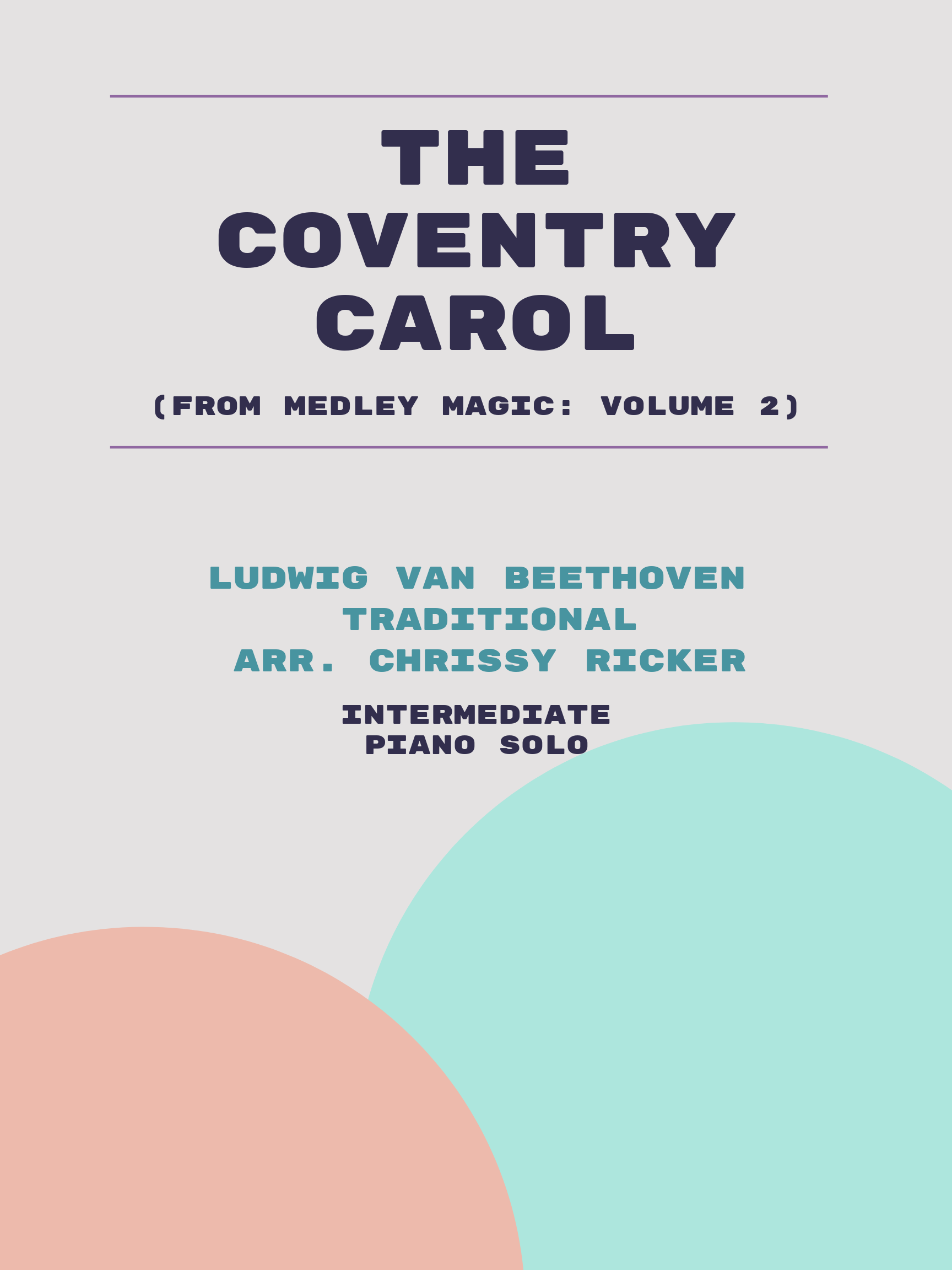 The Coventry Carol by Ludwig van Beethoven, Traditional