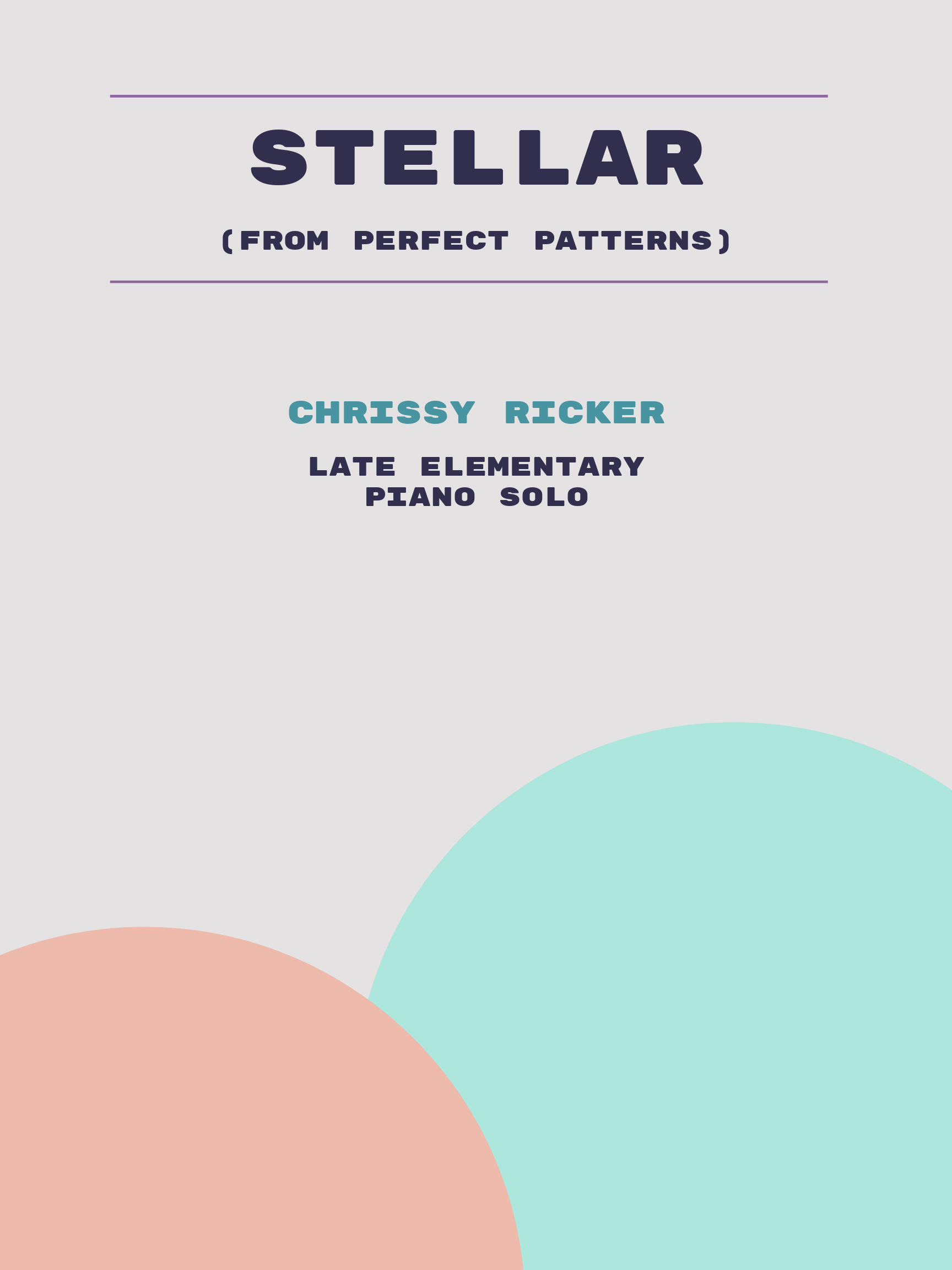 Stellar by Chrissy Ricker
