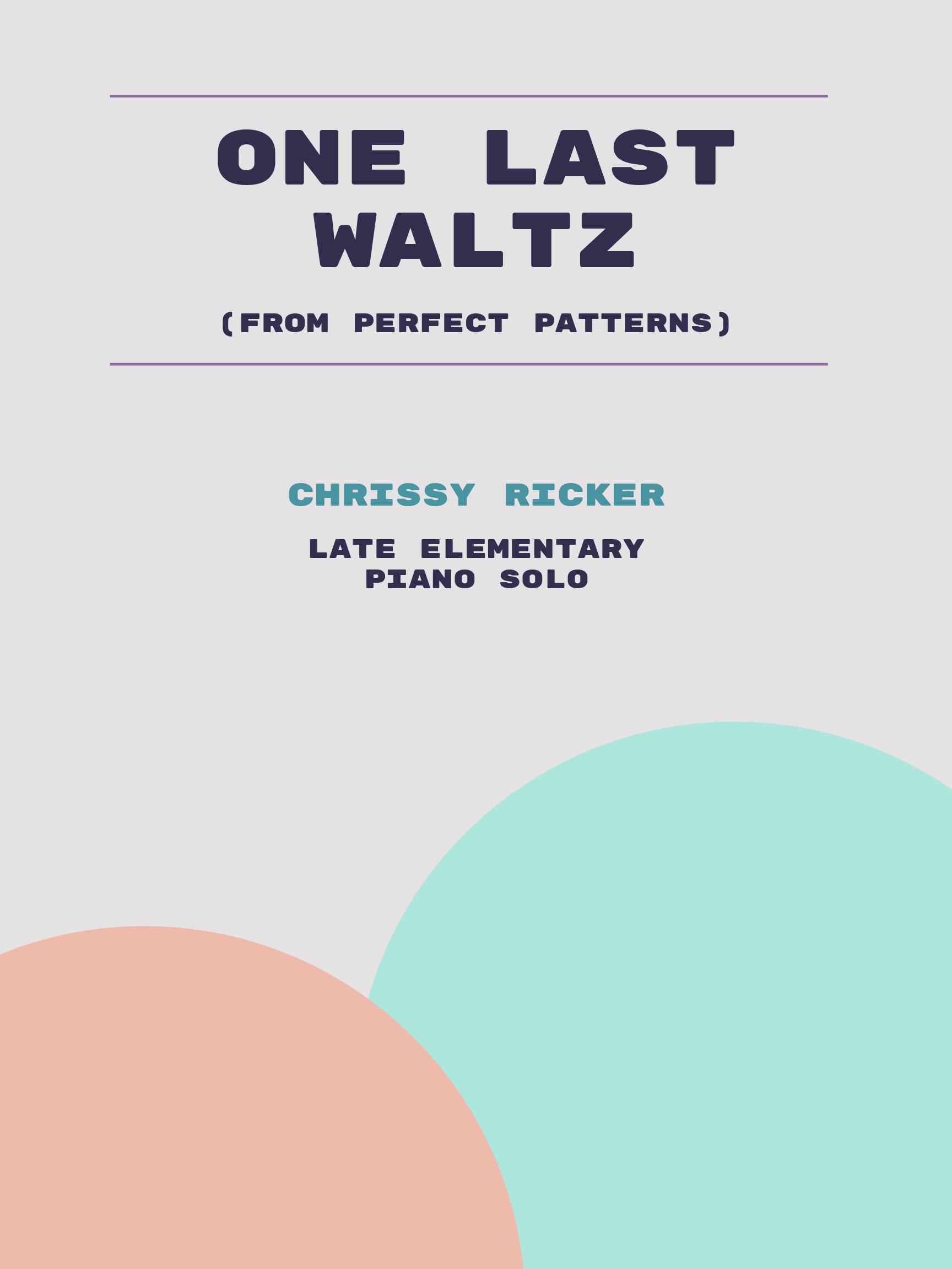 One Last Waltz by Chrissy Ricker