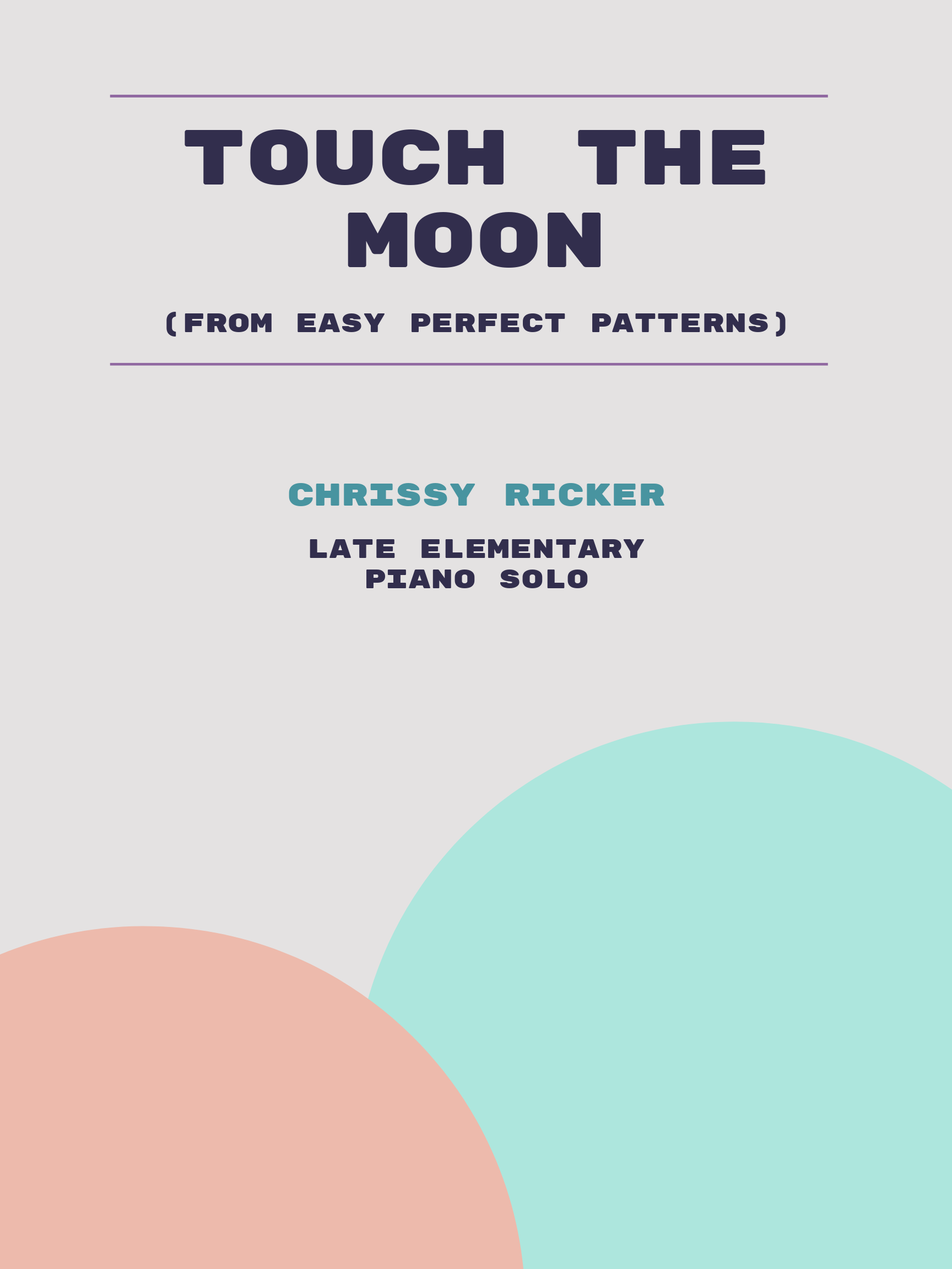 Touch the Moon by Chrissy Ricker