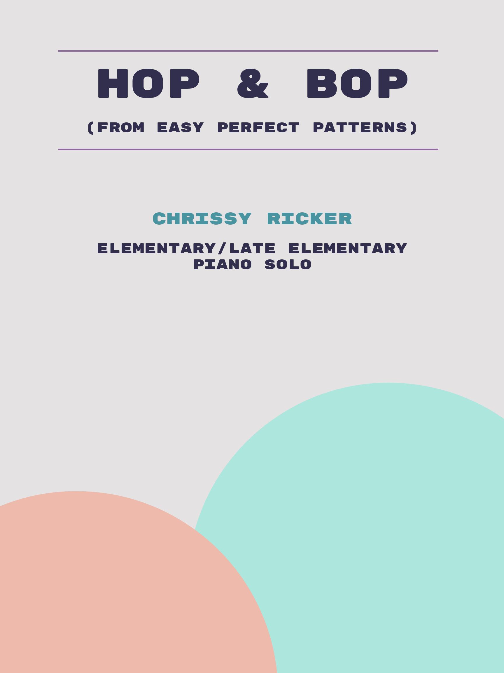 Hop & Bop by Chrissy Ricker