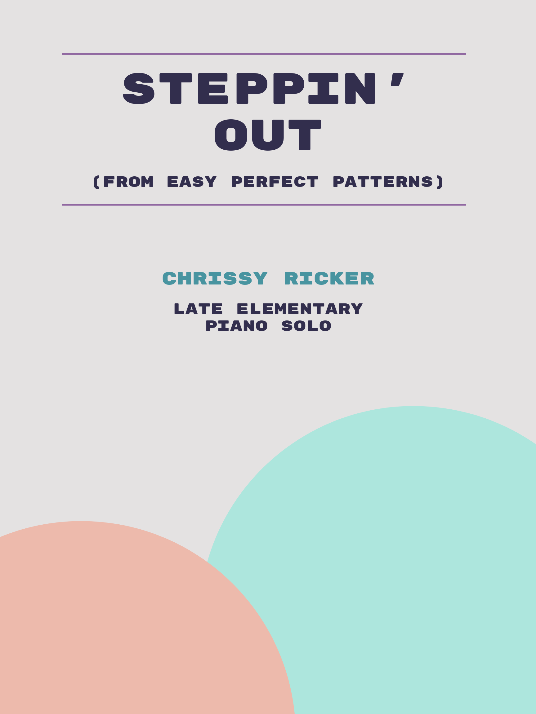 Steppin' Out by Chrissy Ricker