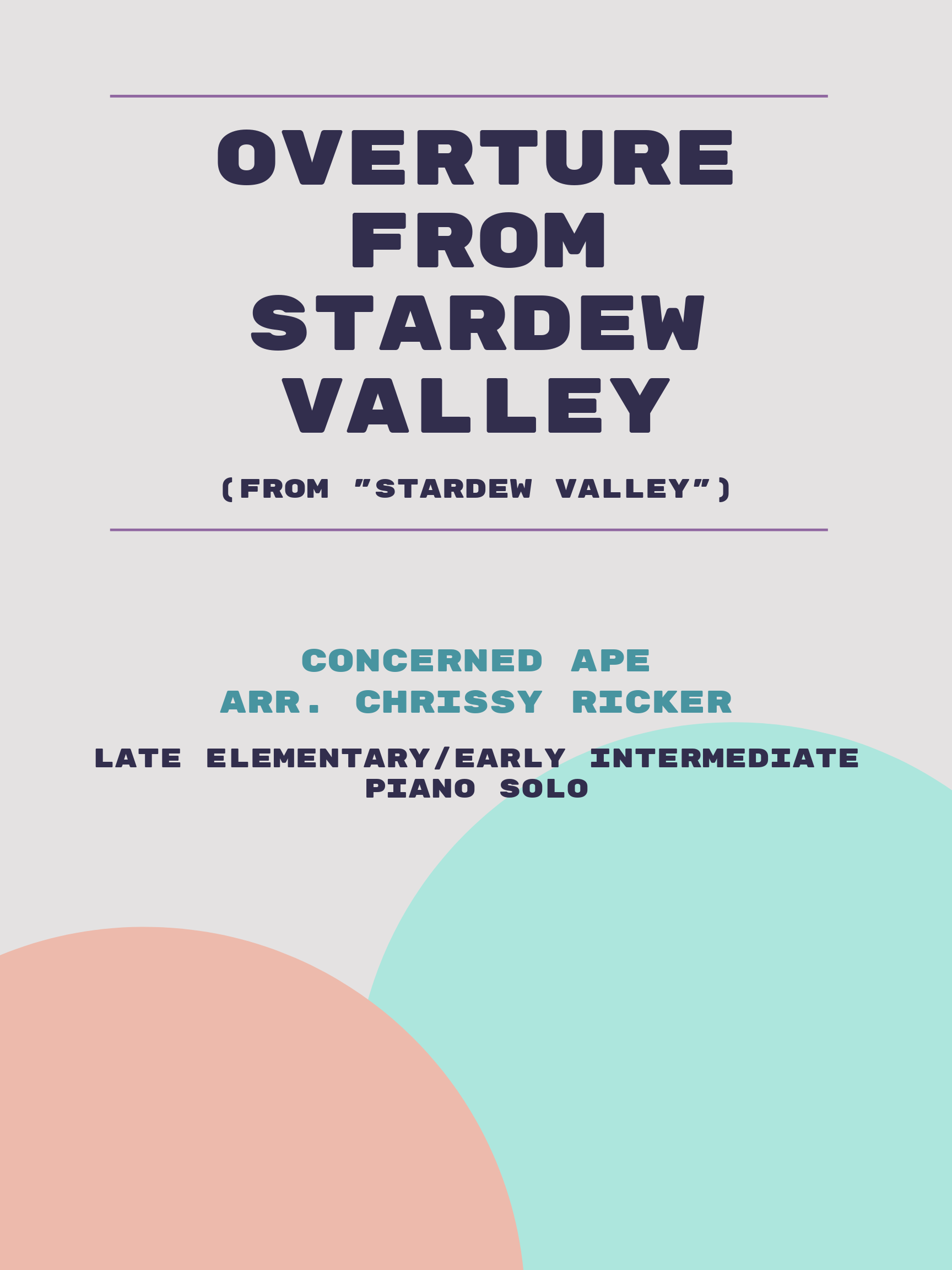 Overture from Stardew Valley by Concerned Ape