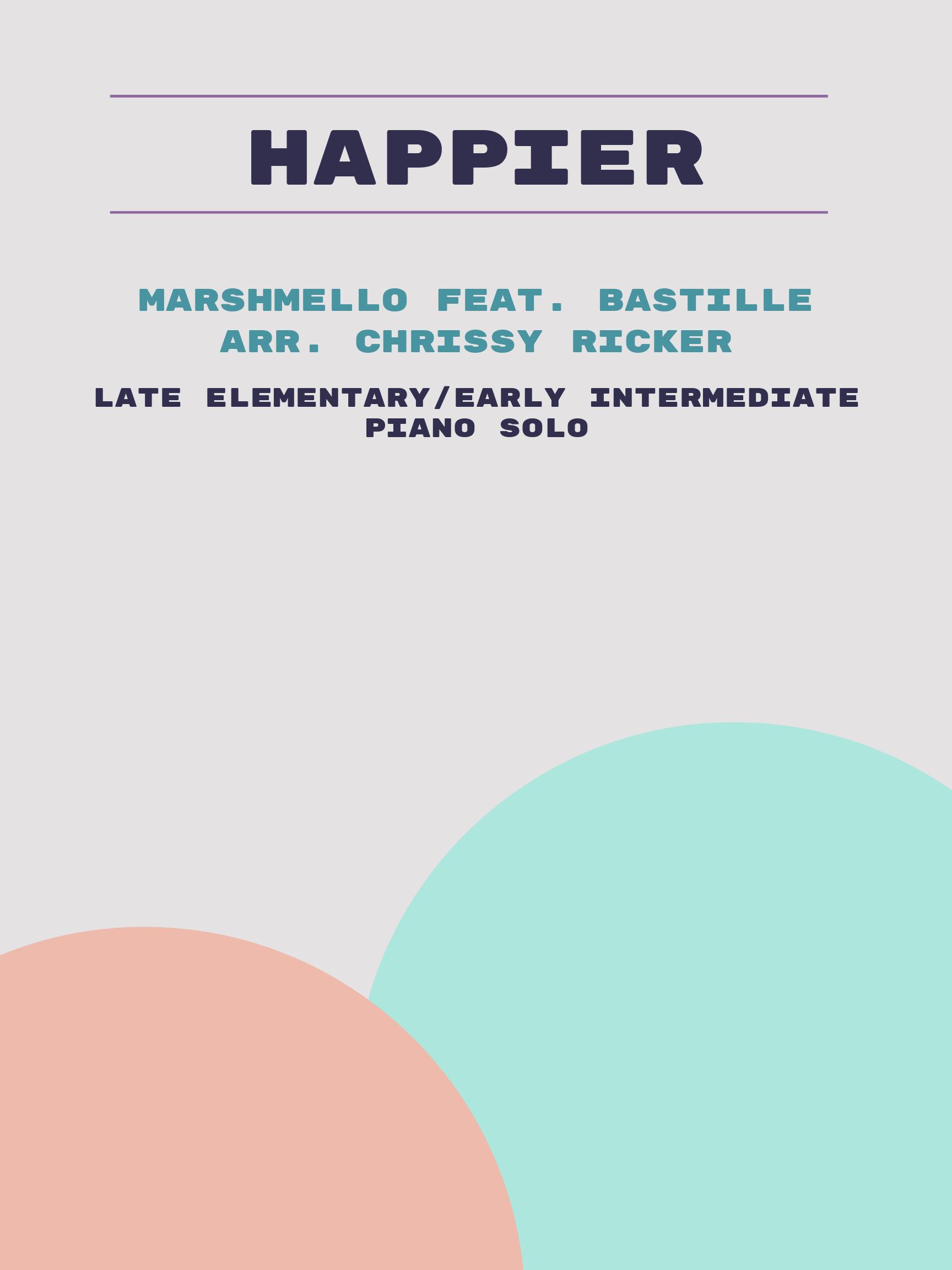 Happier by Marshmello feat. Bastille