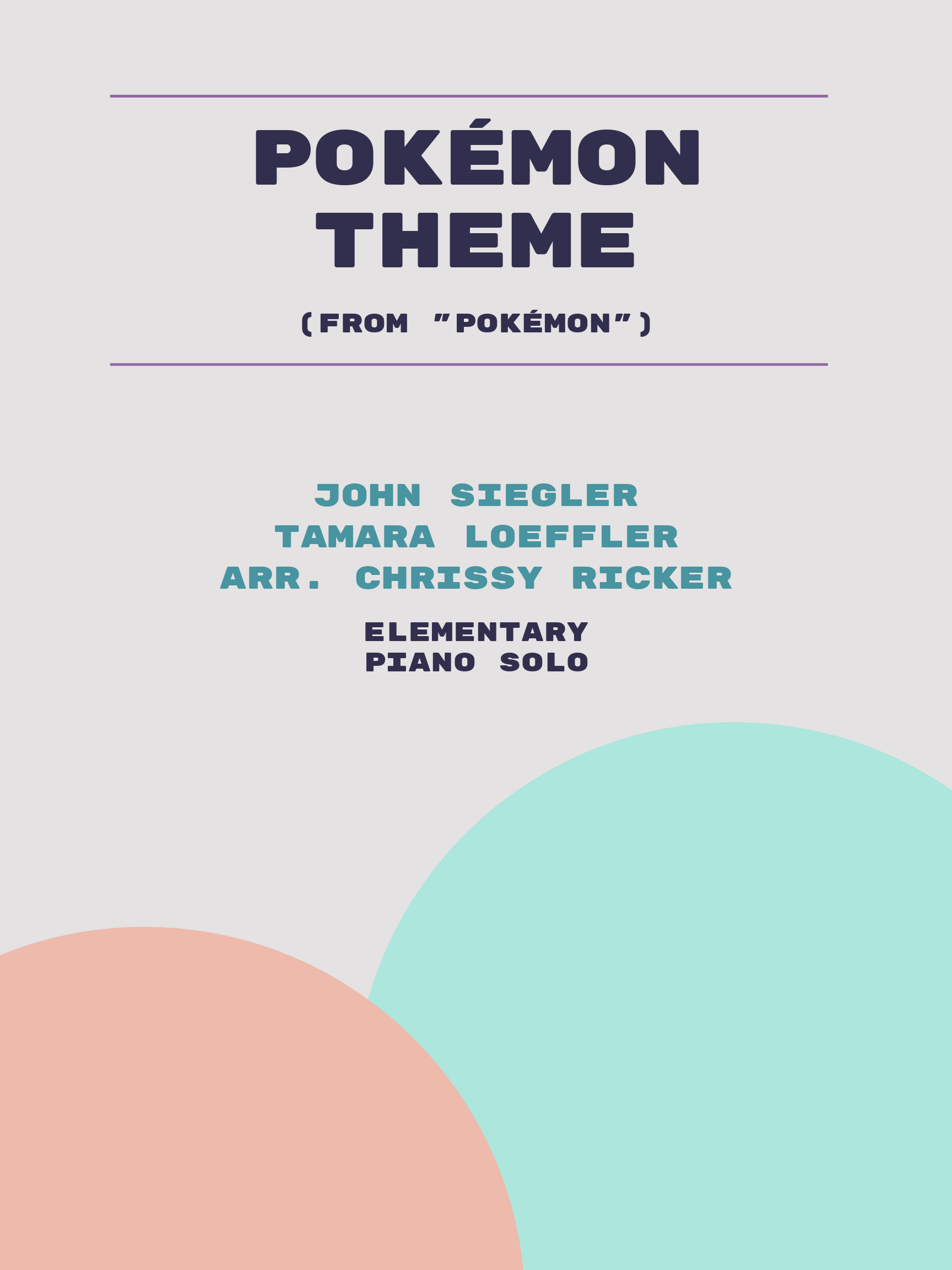 Pokemon Theme by John Siegler, Tamara Loeffler