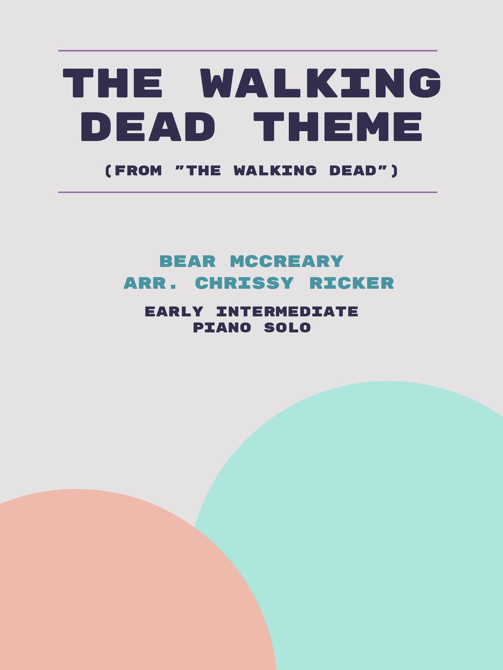 The Walking Dead Theme by Bear McCreary