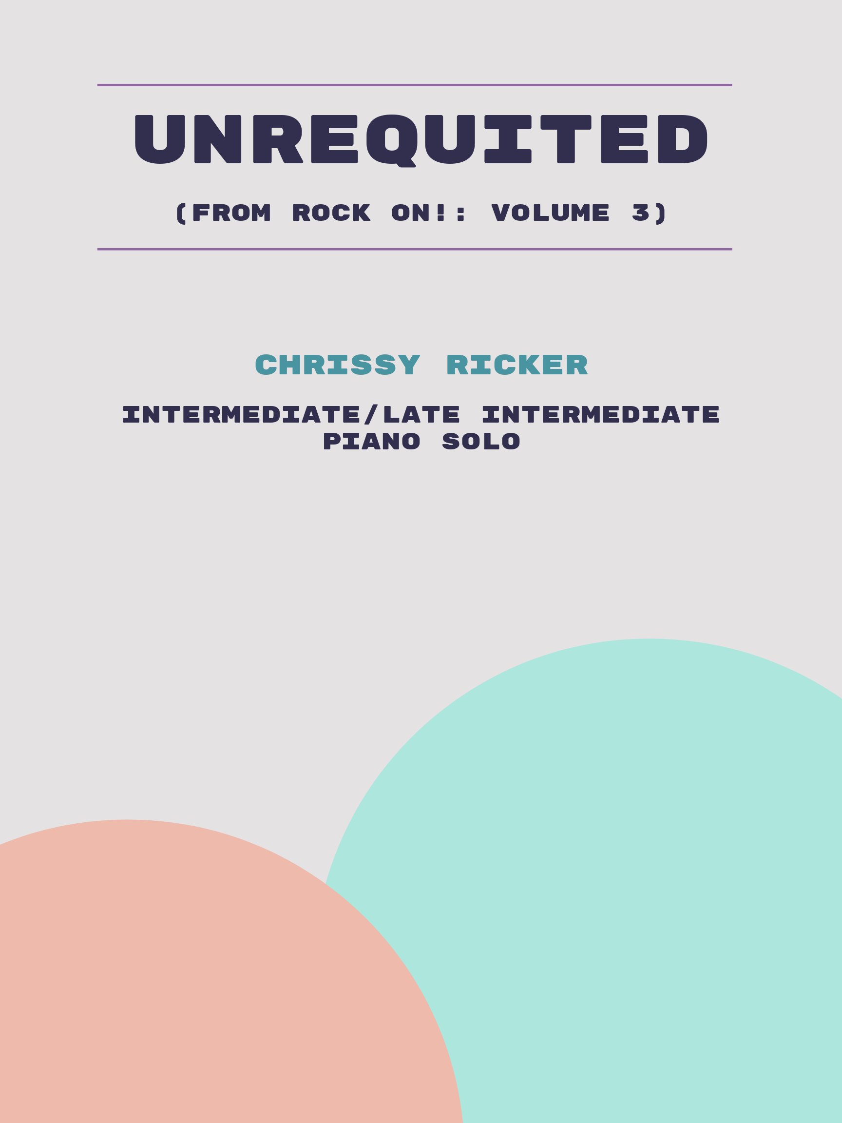 Unrequited by Chrissy Ricker