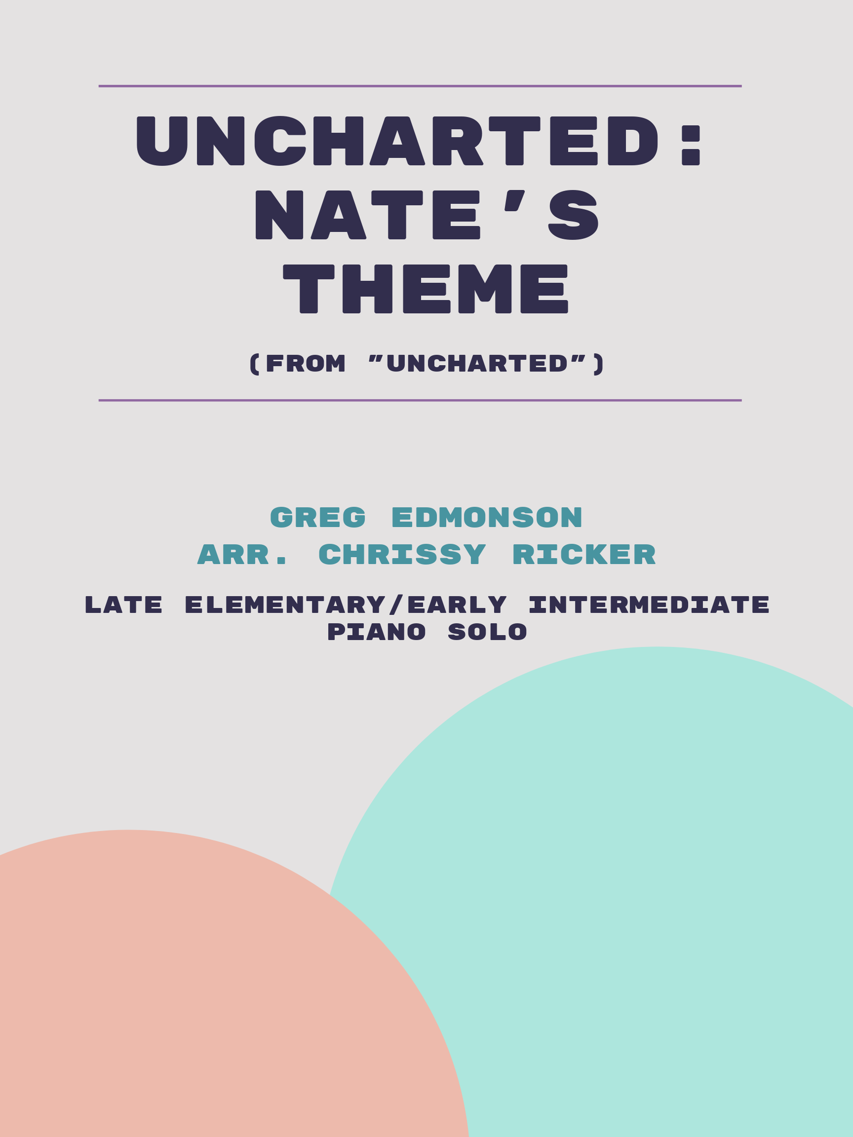 Uncharted: Nate's Theme by Greg Edmonson
