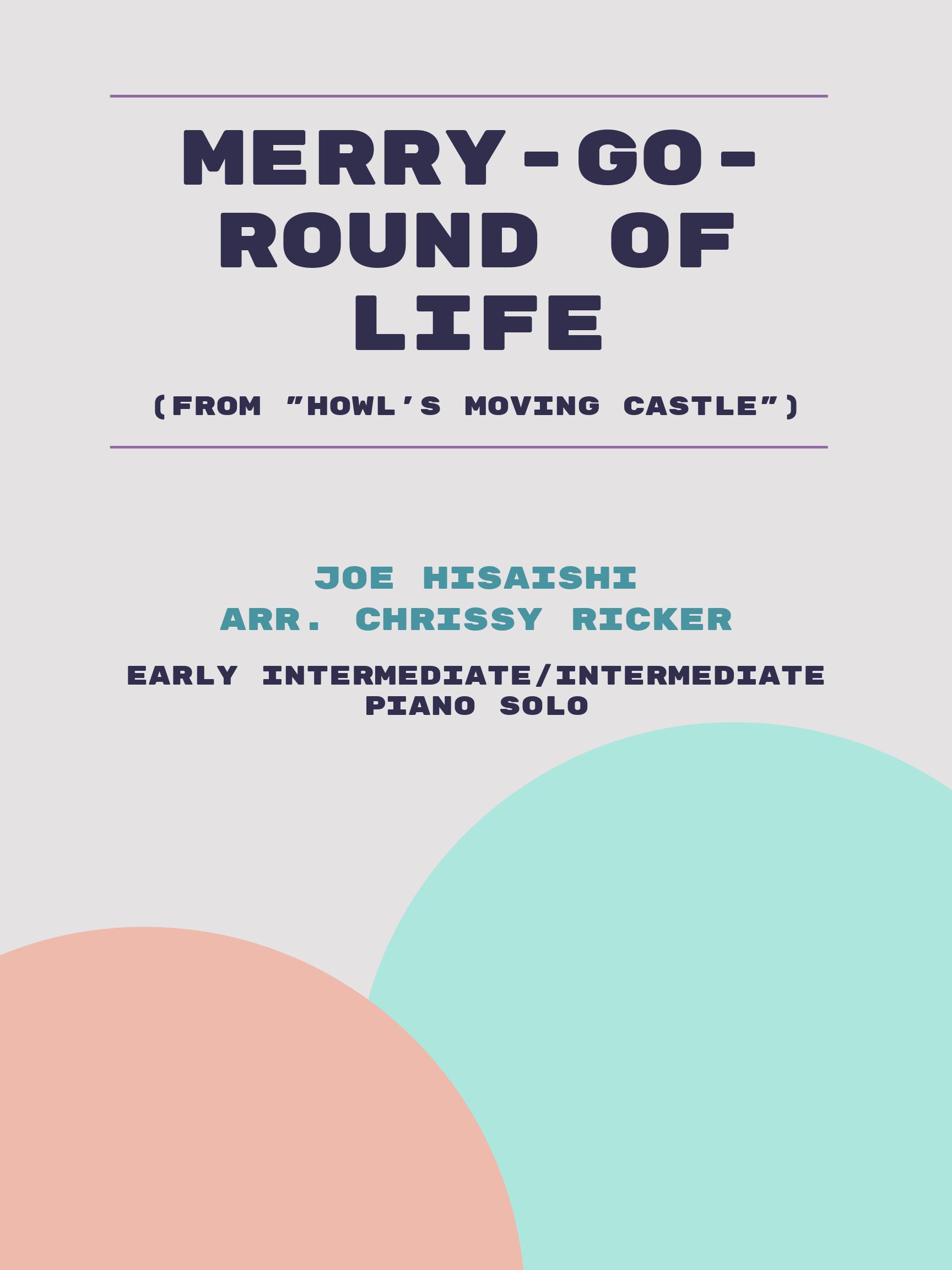 Merry-Go-Round of Life by Joe Hisaishi