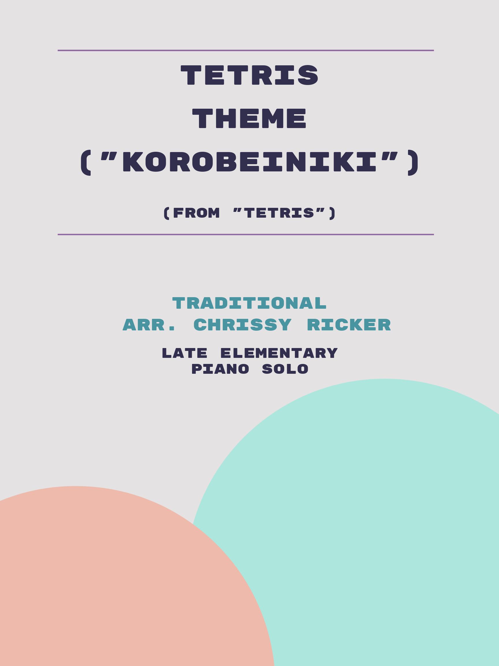 """Tetris Theme (""""Korobeiniki"""") by Traditional"""