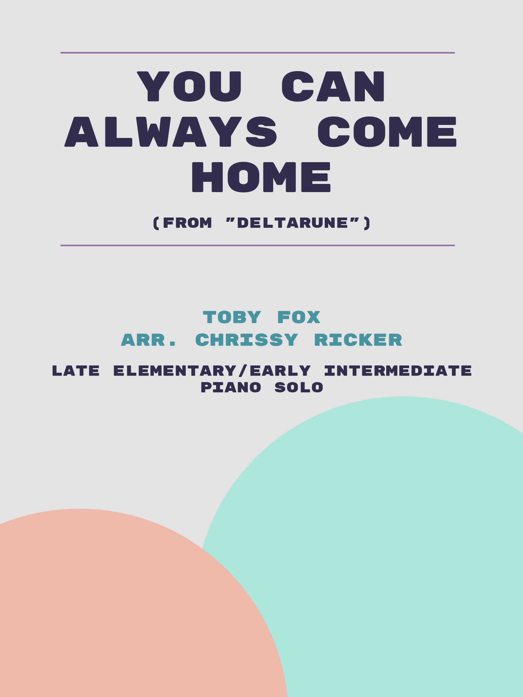 You Can Always Come Home by Toby Fox