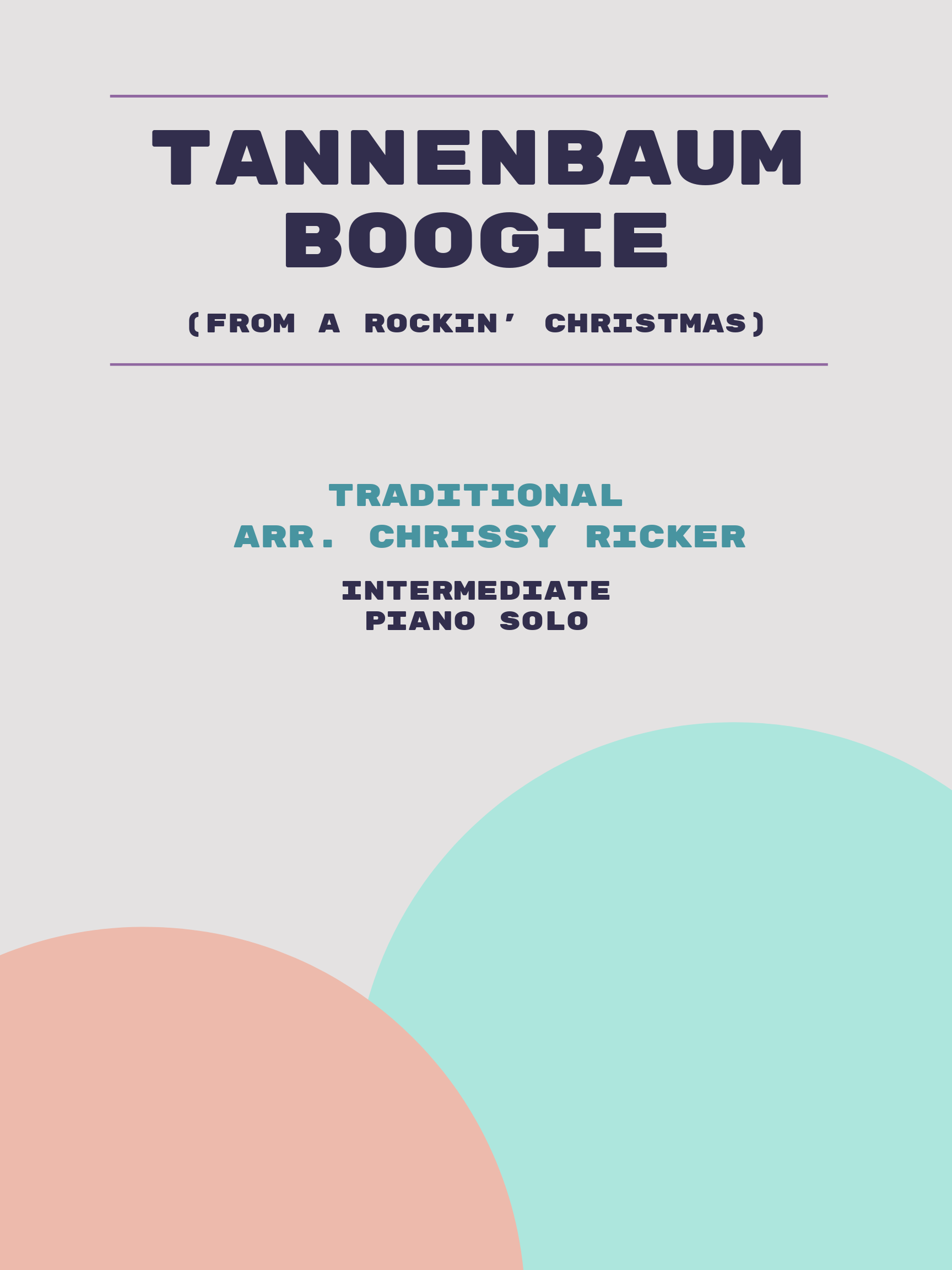 Tannenbaum Boogie by Traditional