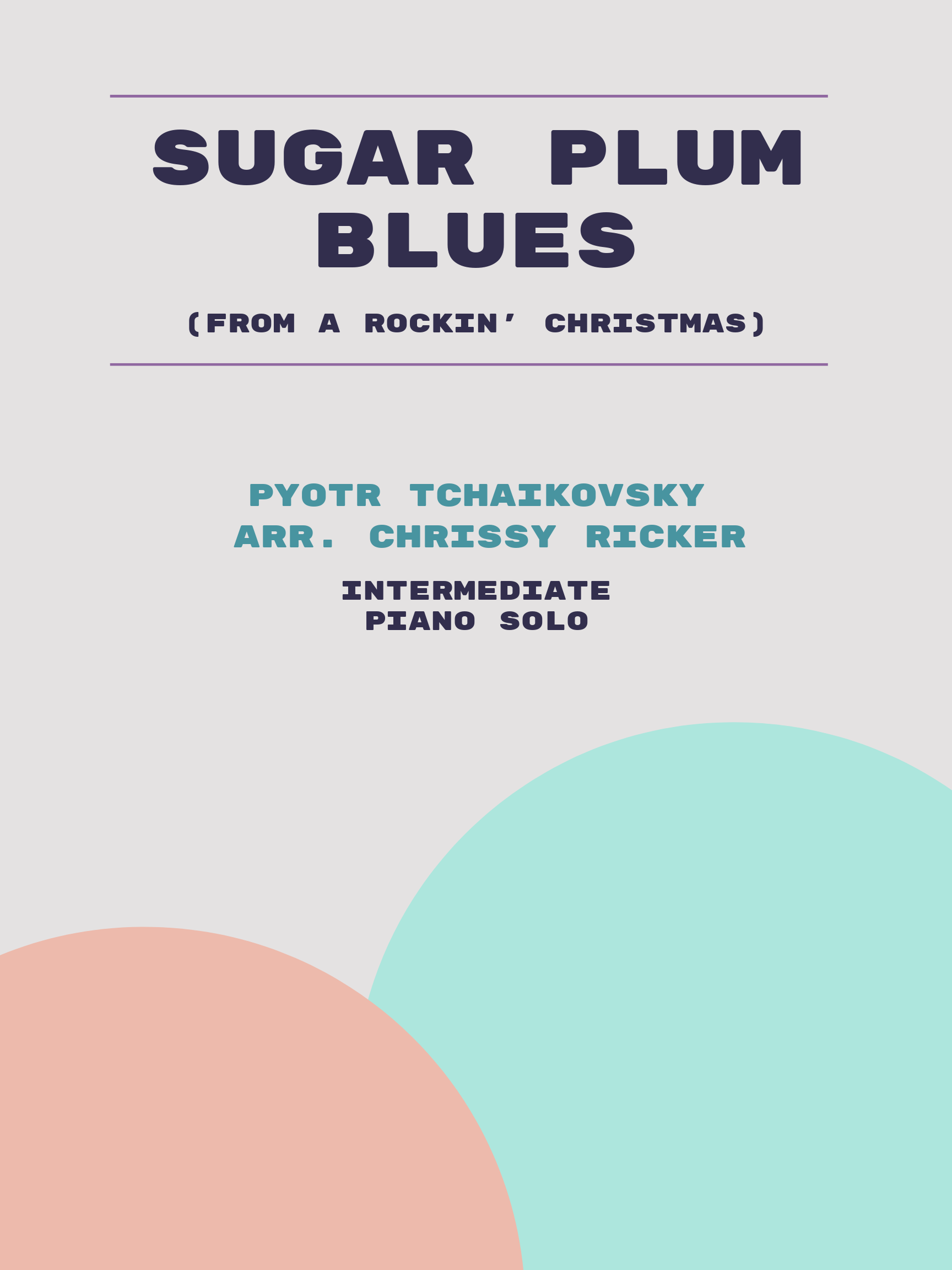 Sugar Plum Blues by Pyotr Tchaikovsky