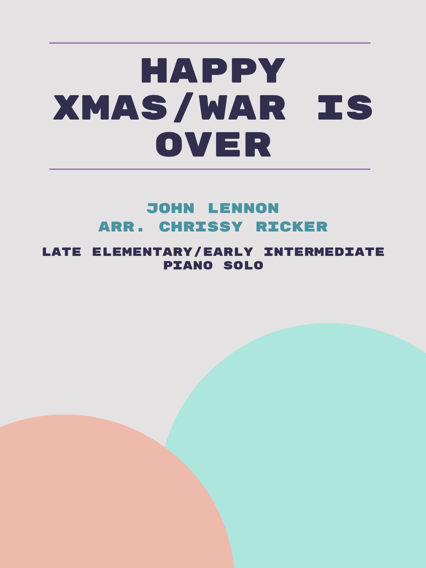 Happy Xmas/War is Over by John Lennon