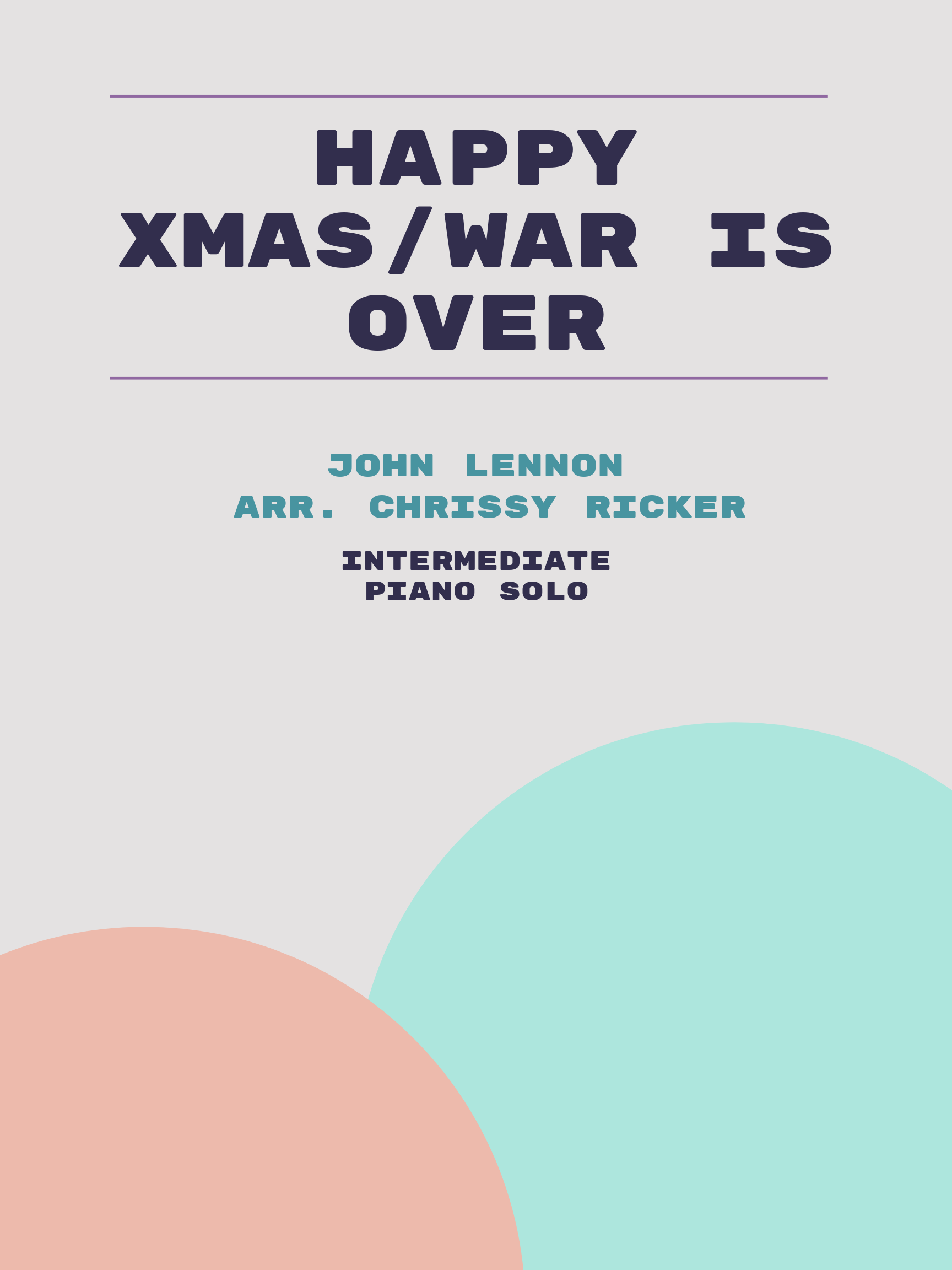 Happy Xmas/War is Over by John Lennon