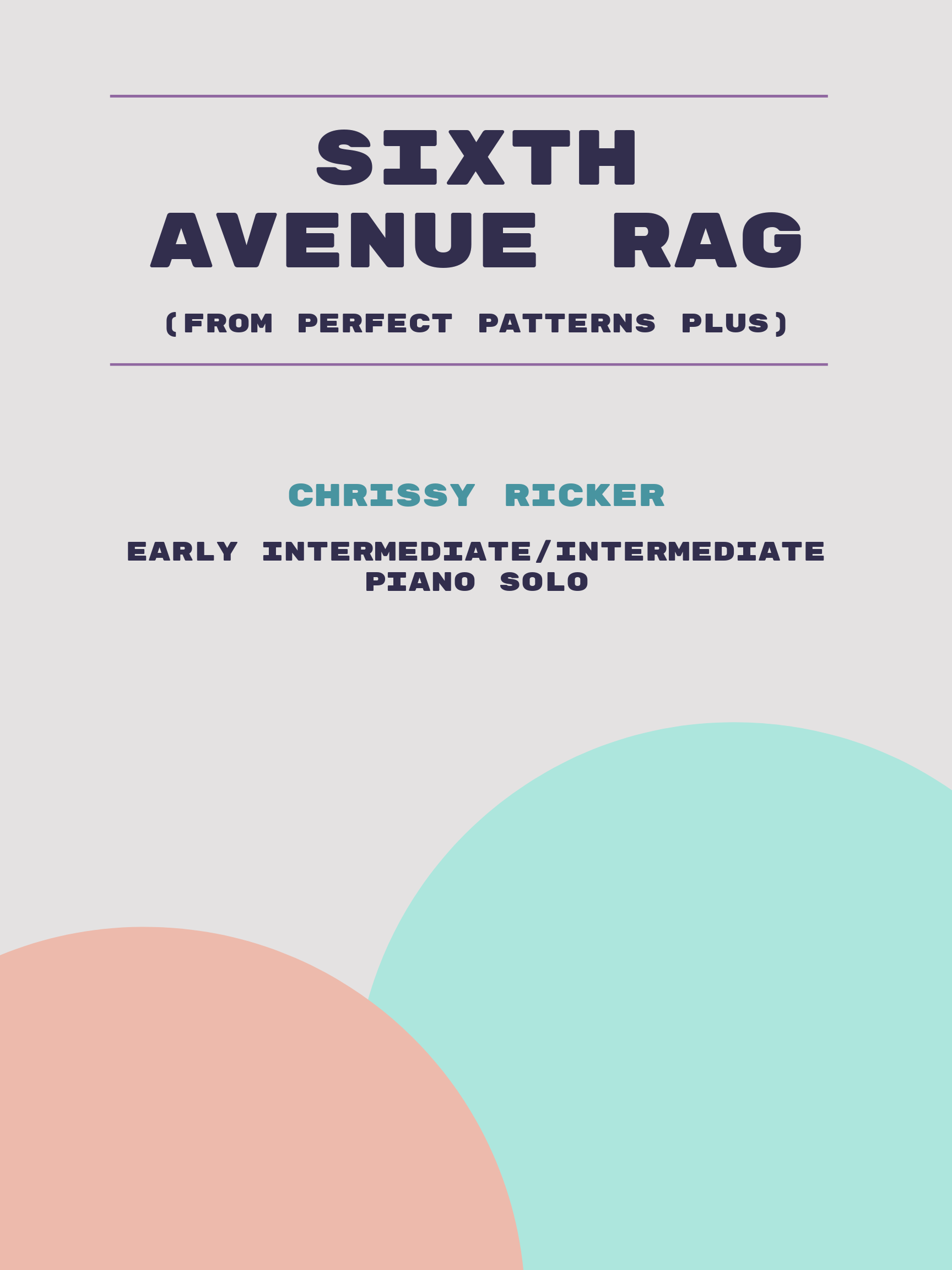 Sixth Avenue Rag by Chrissy Ricker