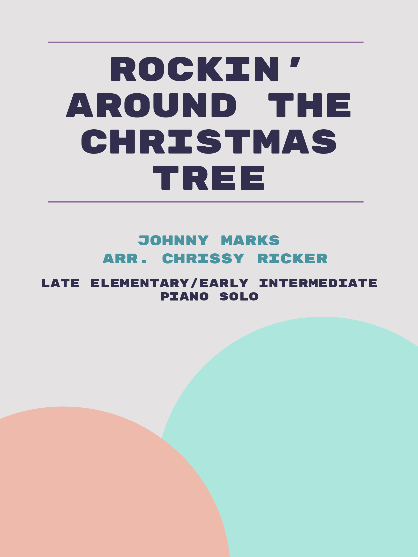 Rockin' Around the Christmas Tree by Johnny Marks