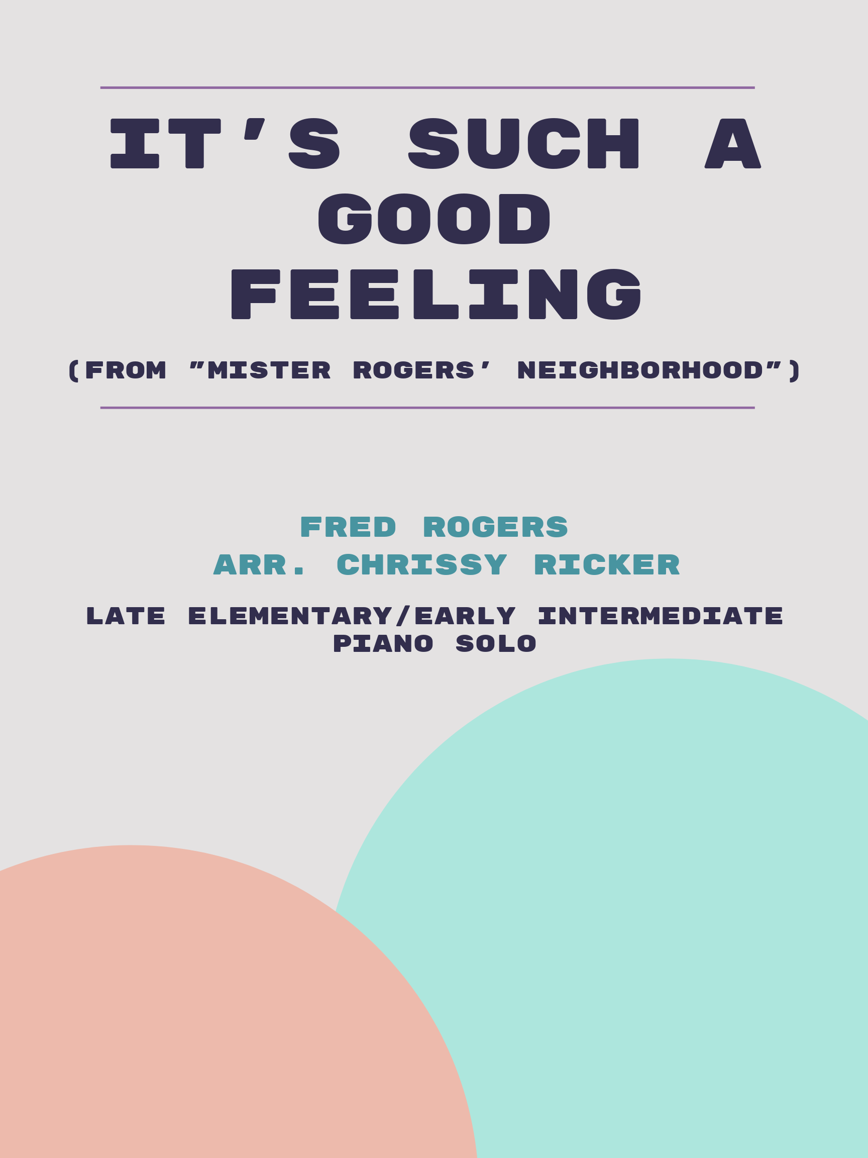 It's Such a Good Feeling by Fred Rogers